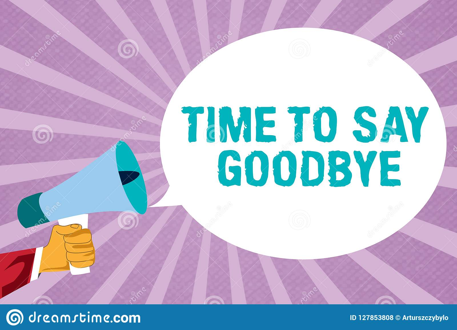 Text Sign Showing Time To Say Goodbye Conceptual Photo Bidding Farewell So Long See You Till We Meet Again Stock Illustration Illustration Of Parting Time 127853808