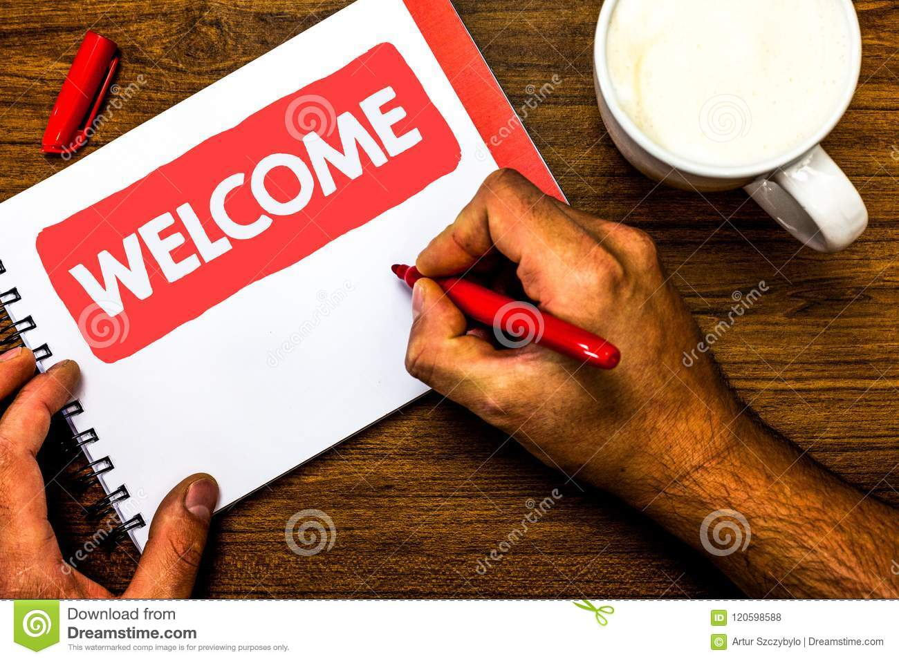 Text sign showing Welcome. Conceptual photo Warm salutation acknowledgement for someone amiable loved thanked Cup marker red pen n
