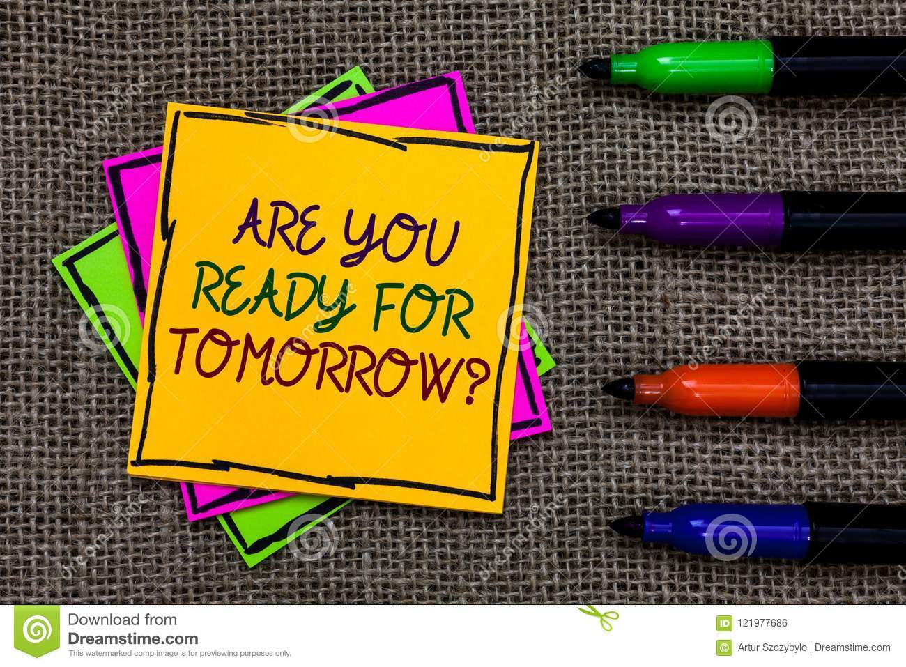 Text Sign Showing Are You Ready For Tomorrow Question Conceptual