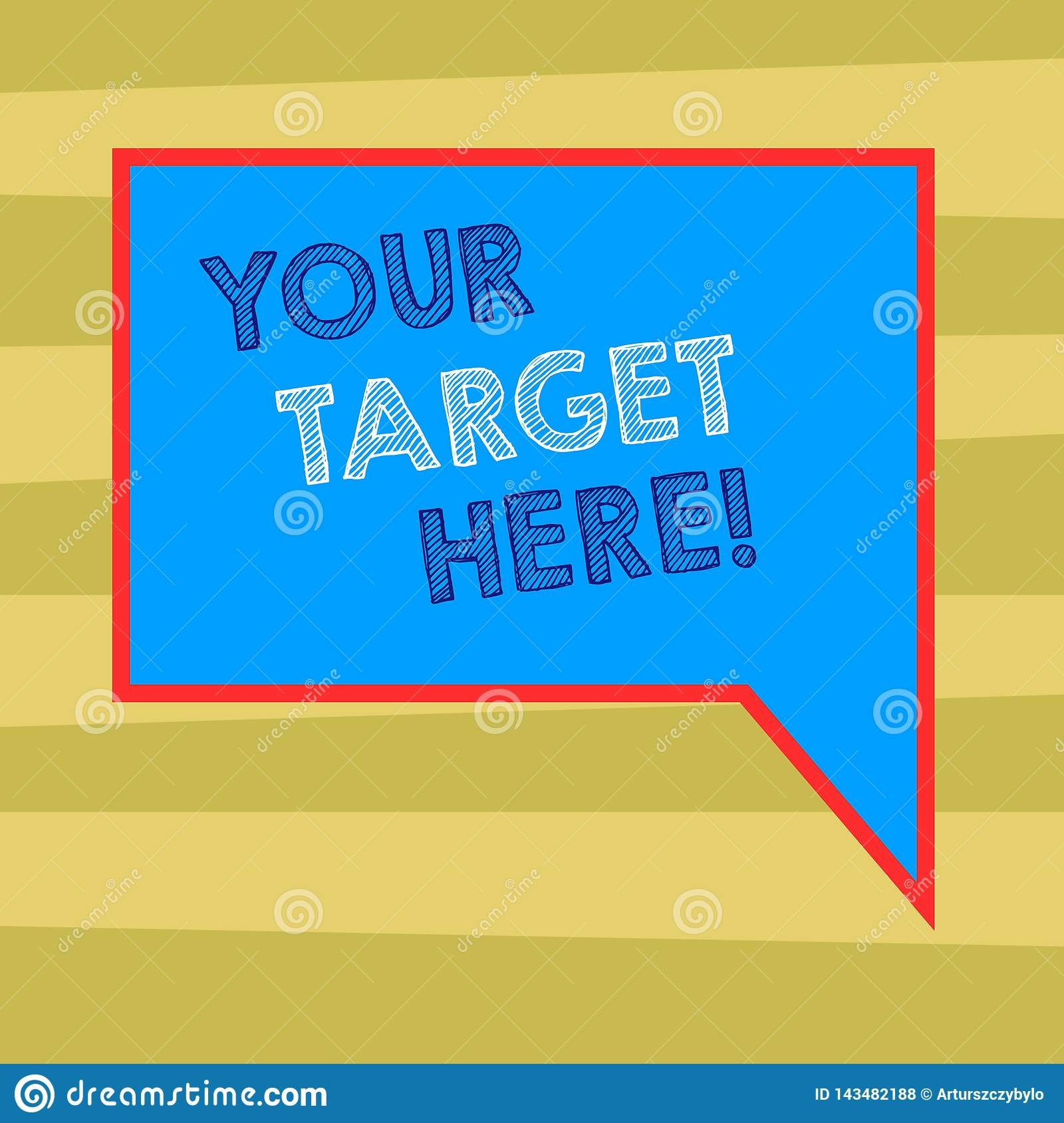 Text sign showing Your Target Here. Conceptual photo Be focused on your goal objectives Strategy to succeed Blank
