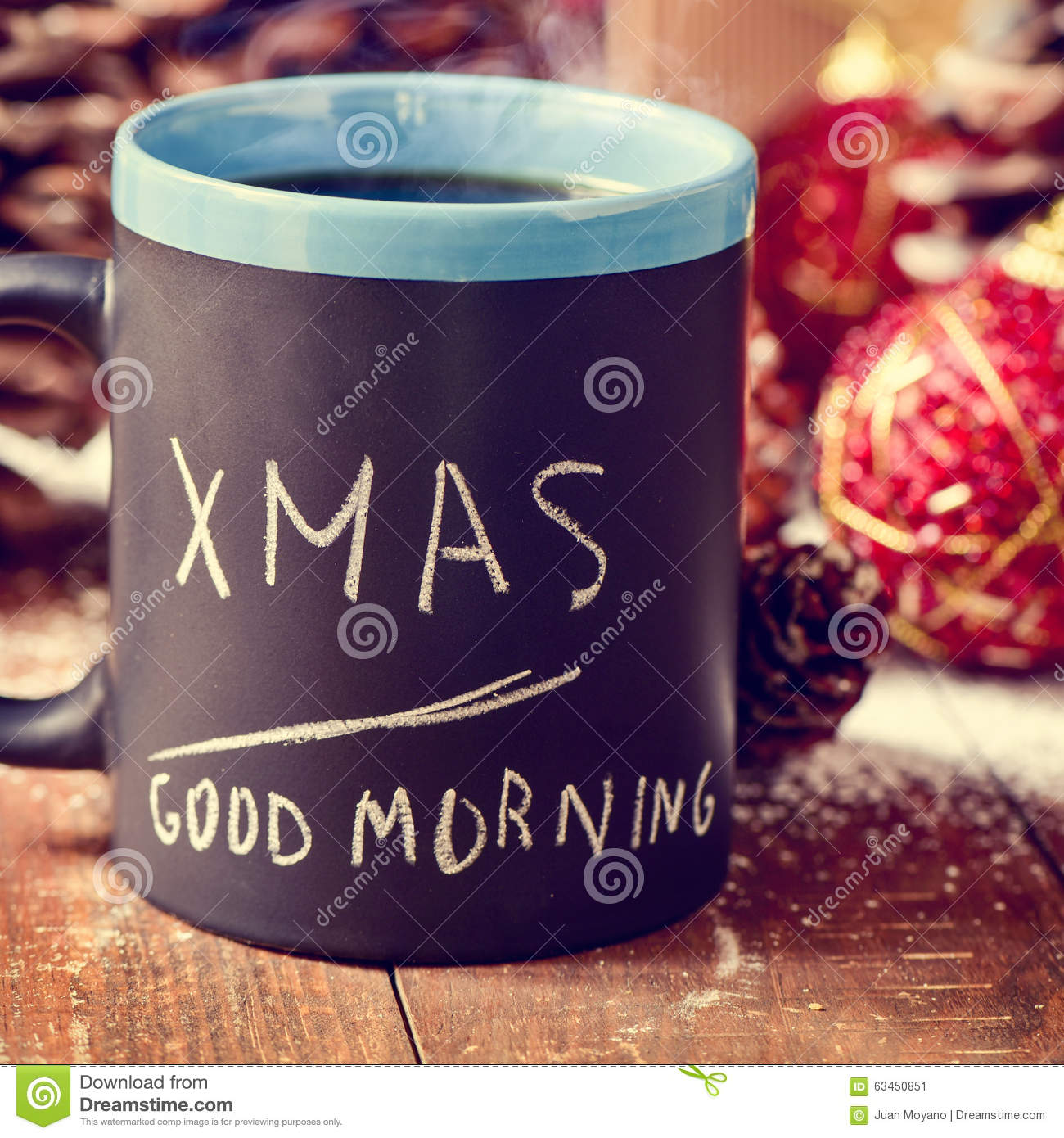 Text Xmas Good Morning Written In A Mug With Coffee Or Tea