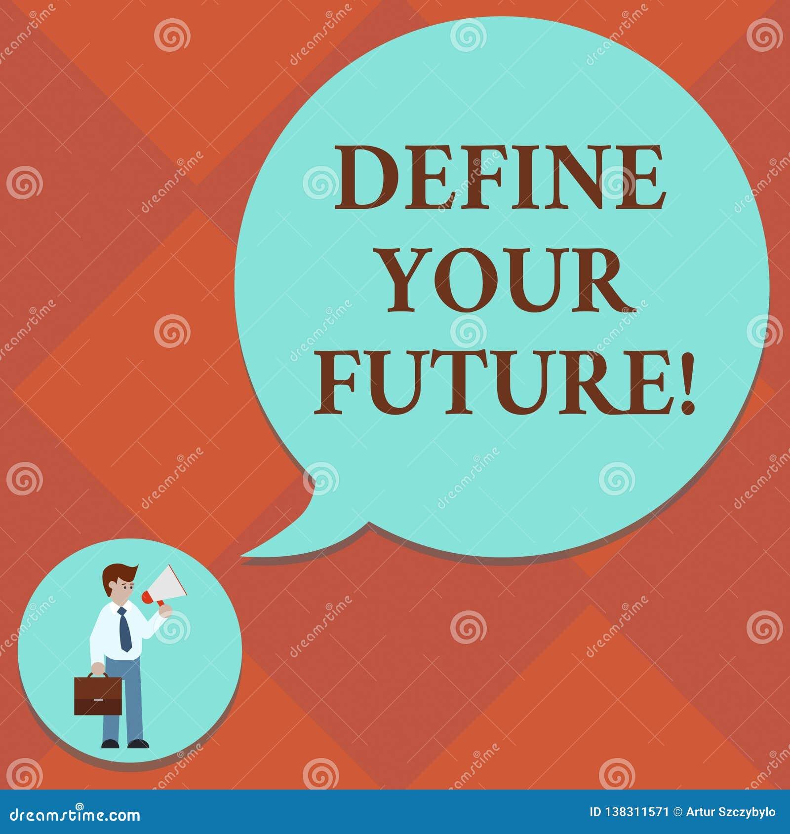 Texte d écriture définir votre avenir Concept signifiant les actions d événements qui se produiront après homme de l époque actue