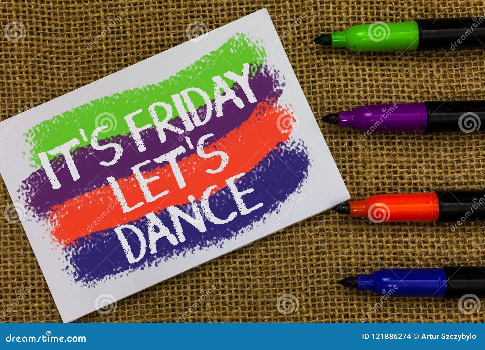 Texte d écriture de Word ce s est vendredi a laissé s est danse Le concept d affaires pour Celebrate commençant le week-end vont