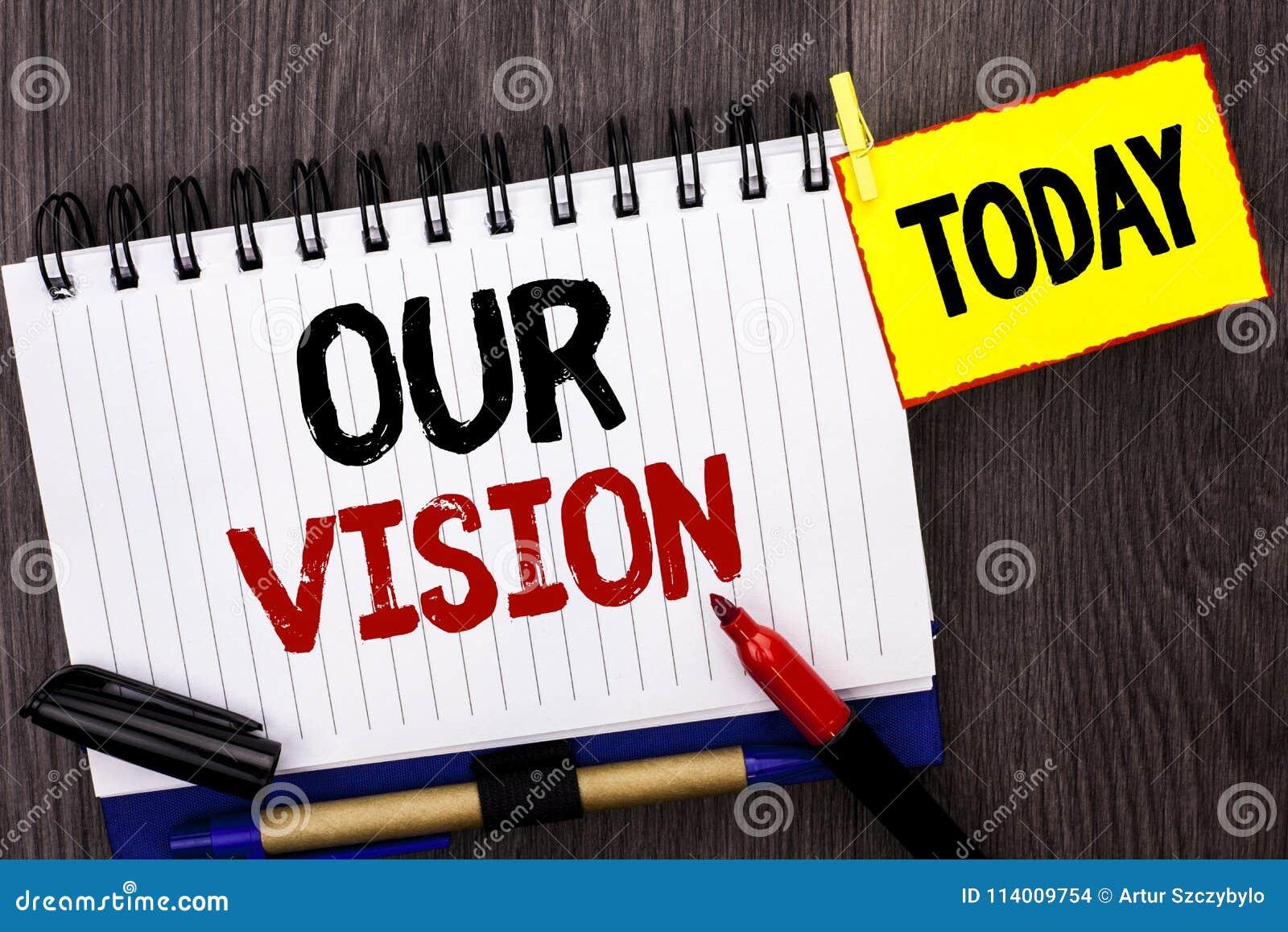 Texte d écriture de Word notre vision Concept d affaires pour la direction de but de rêve de plan de but de mission de stratégie
