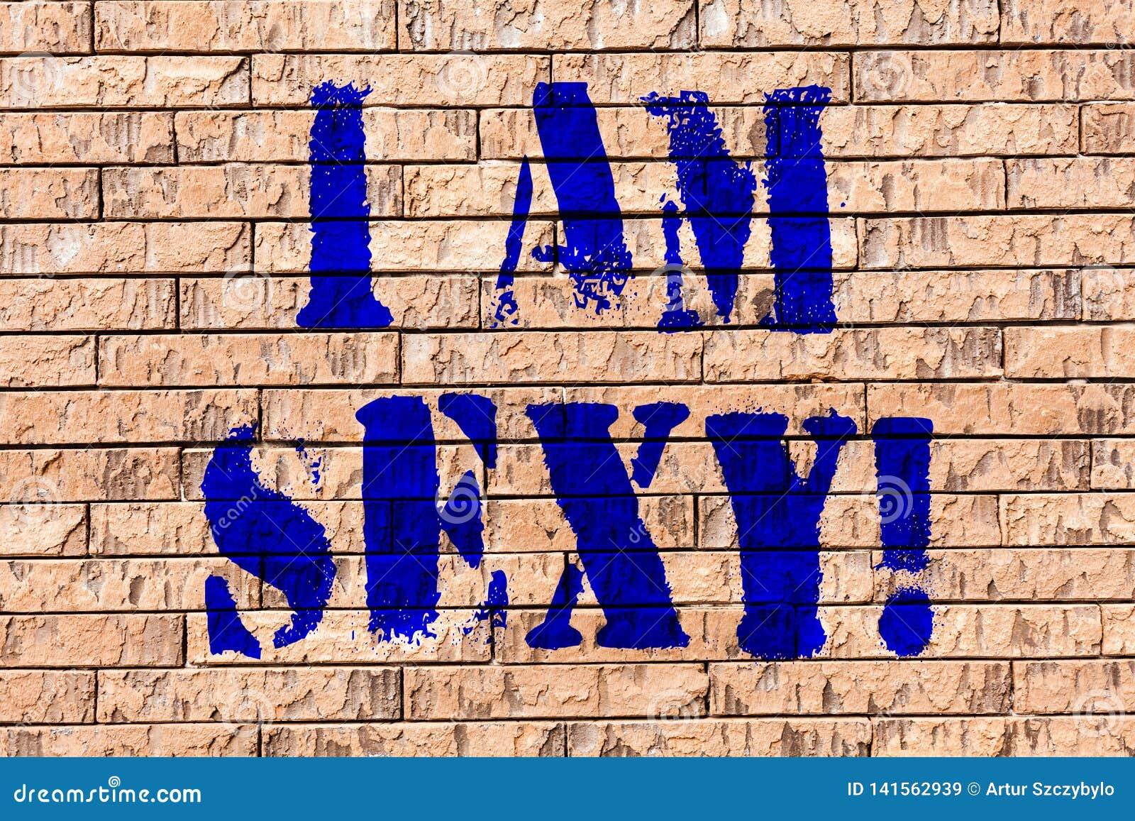 Texte Décriture Je Suis Sexy Sentiment De Signification De