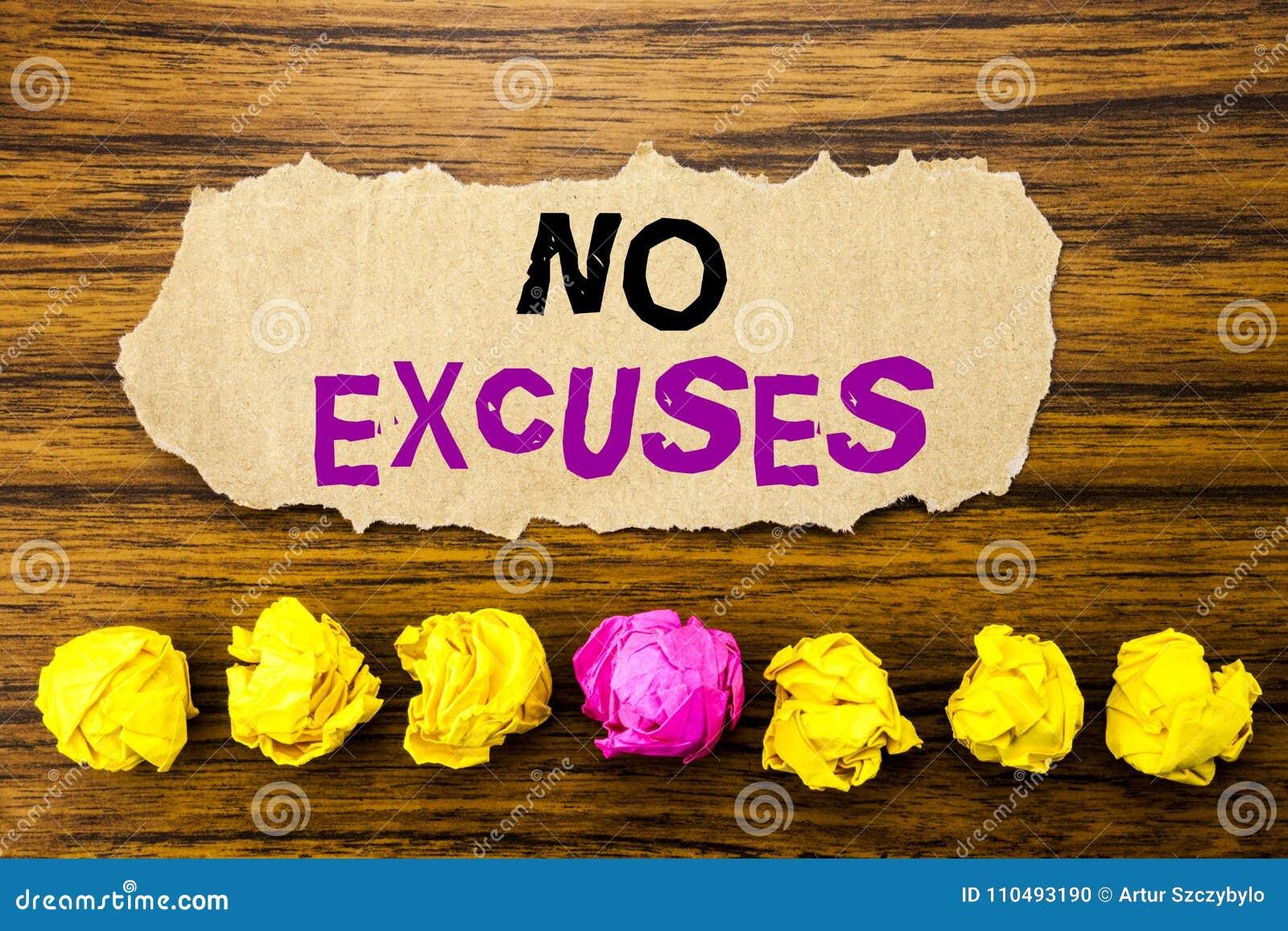 Texto de la escritura ningunas excusas Concepto para la prohibición de la parada para la excusa escrita en el recordatorio pegajo