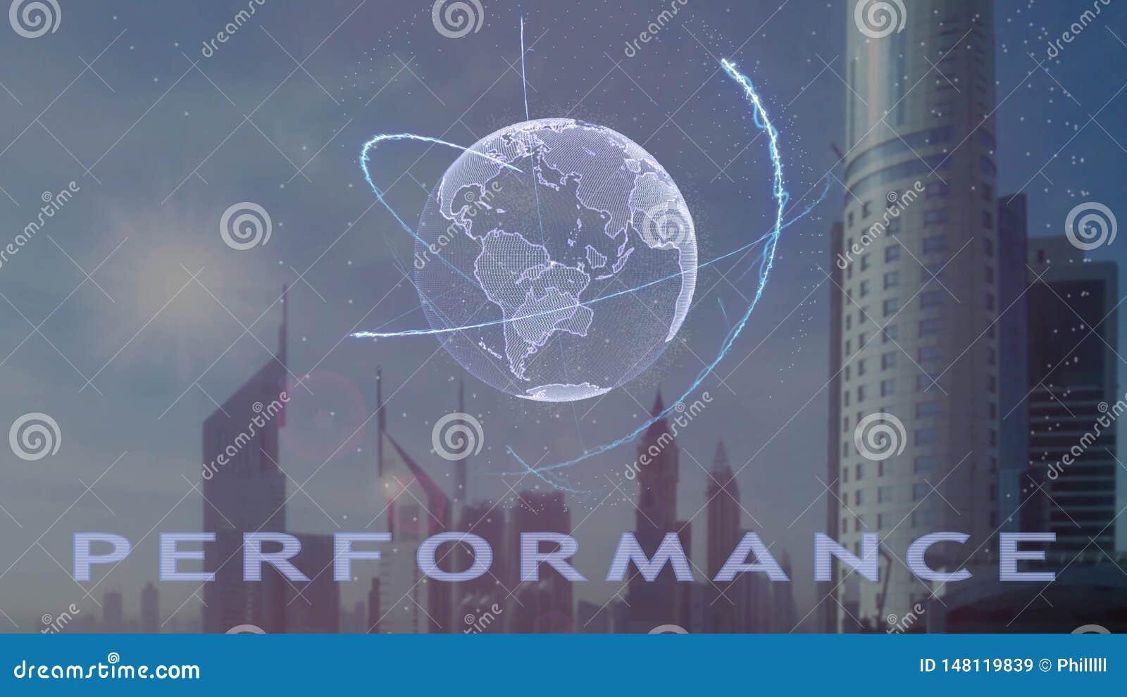 Texto do desempenho com holograma 3d da terra do planeta contra o contexto da metr?pole moderna