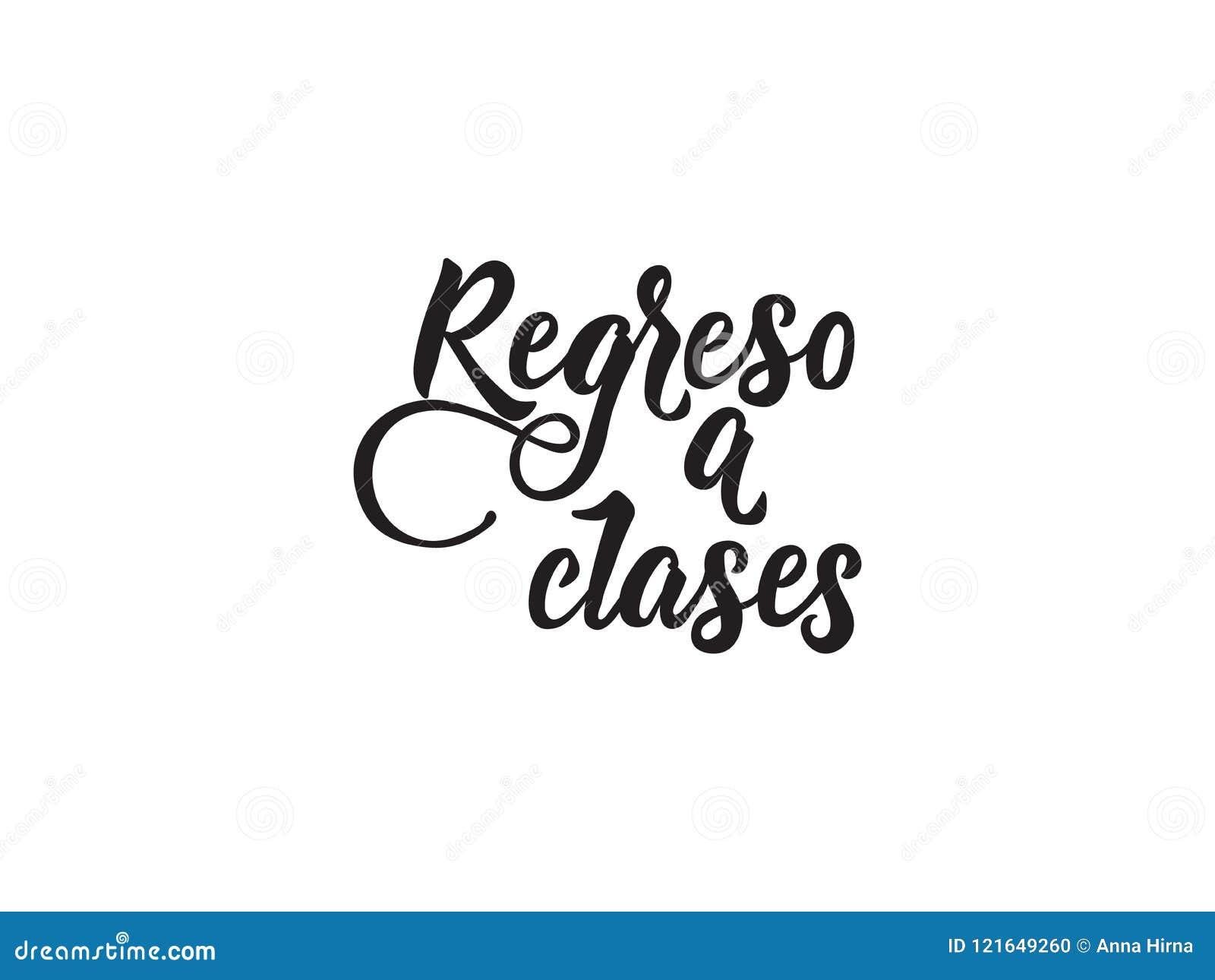 Texto en español: De nuevo a escuela Ejemplo del vector de la caligrafía Regreso clases