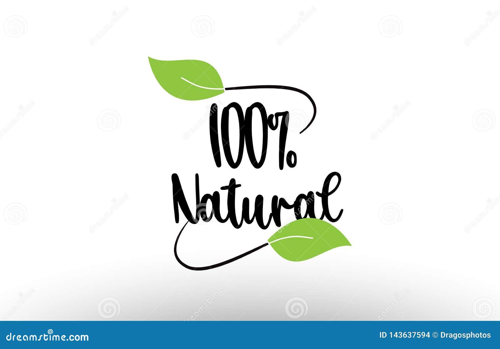 Texto natural de la palabra del 100  con diseño verde del icono del logotipo de la hoja