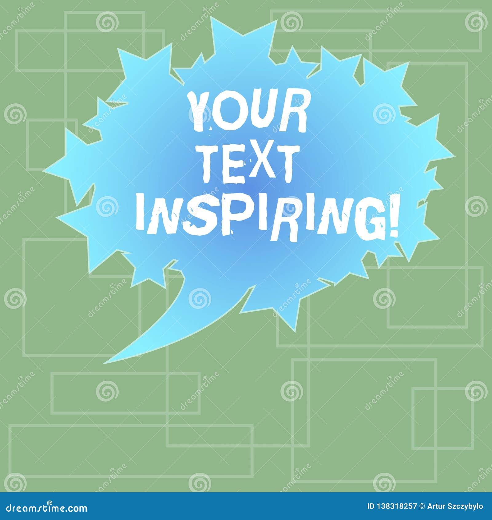 Texttecken som visar ditt inspirera för text Begreppsmässiga fotoord gör dig att känna sig det upphetsande och starkt entusiastis