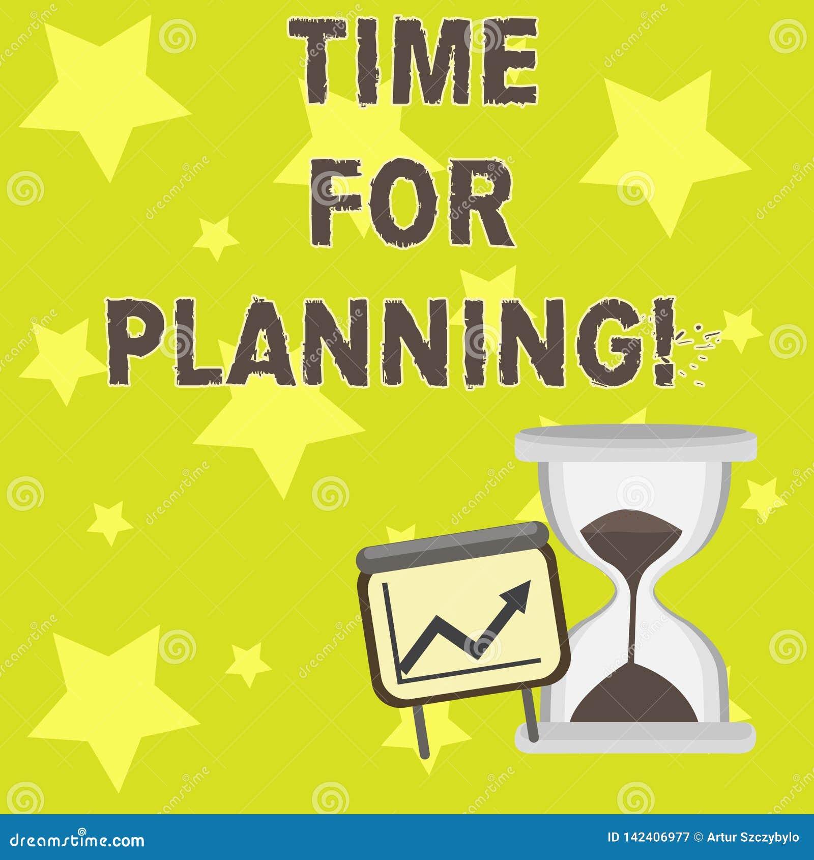 Textteckenvisning Tid för att planera Begreppsmässig fotostart av ett projekt som gör beslut som organiserar schema lyckade
