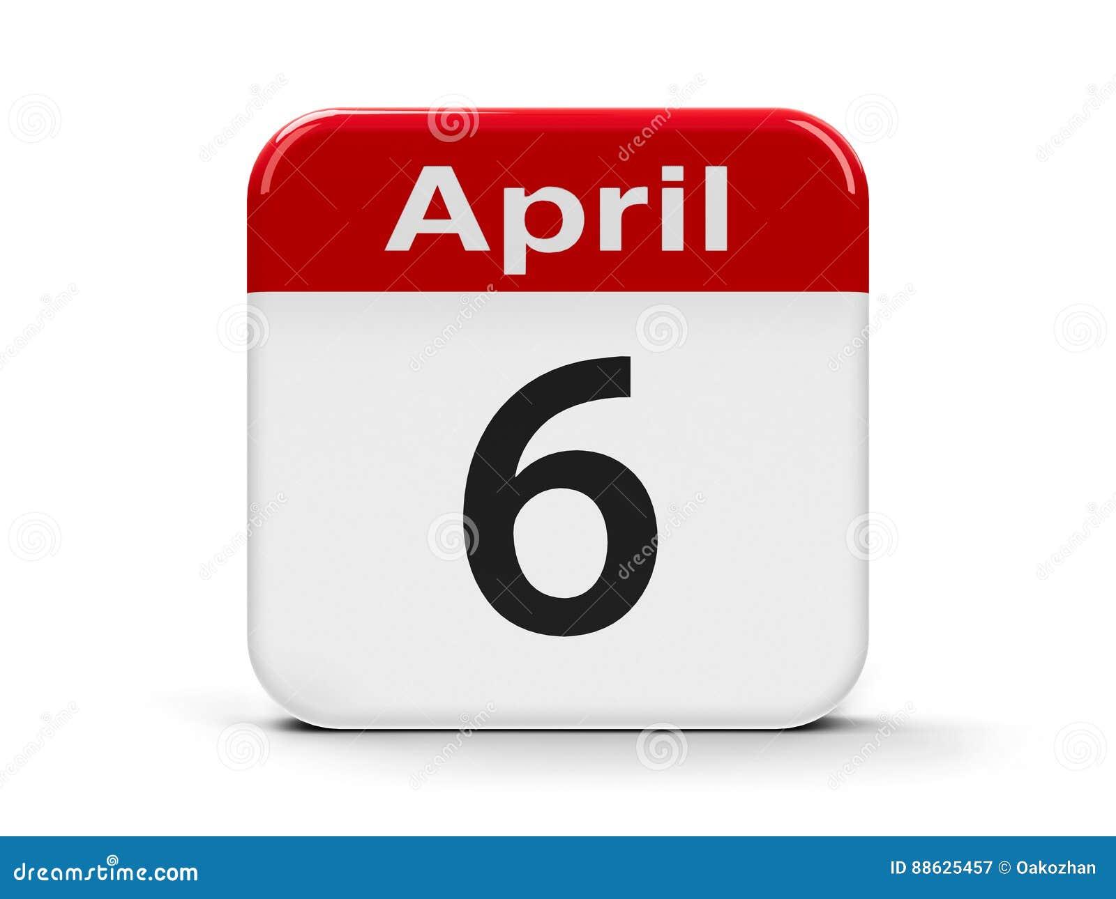 6. April
