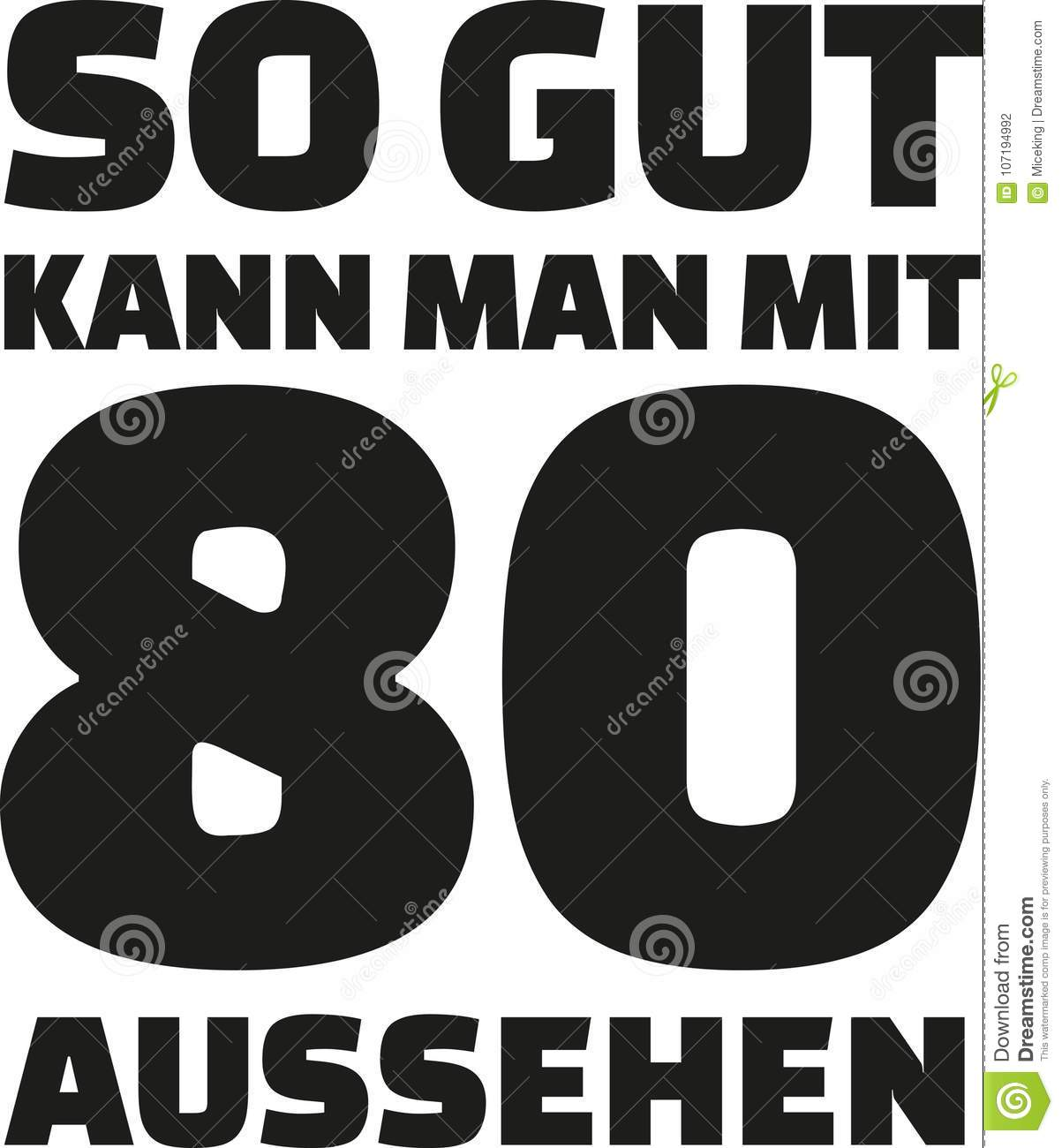 80th Birthday German This Is How Good You Can Look With 80 Years