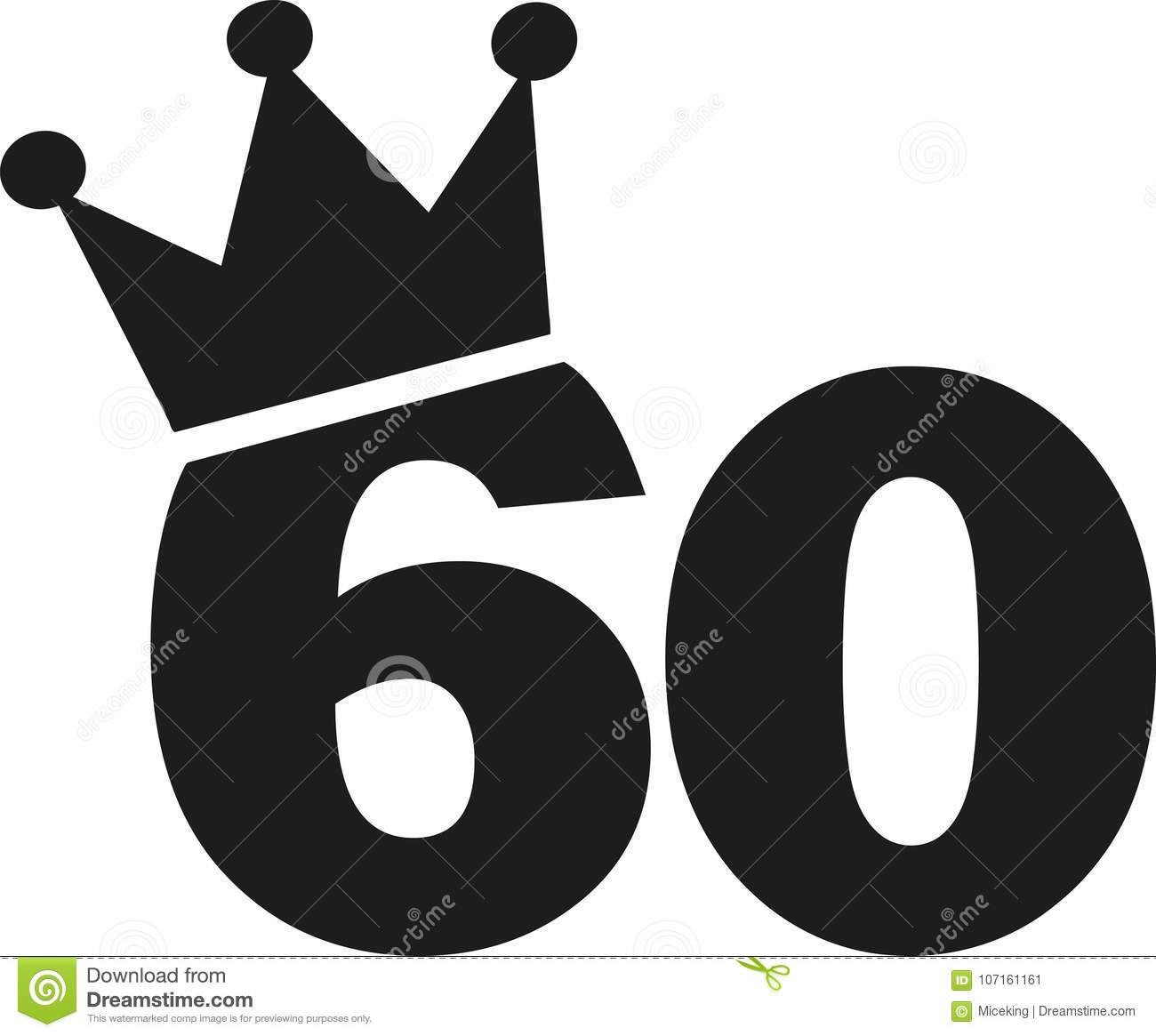 60th Birthday Number Crown Stock Vector Illustration Of