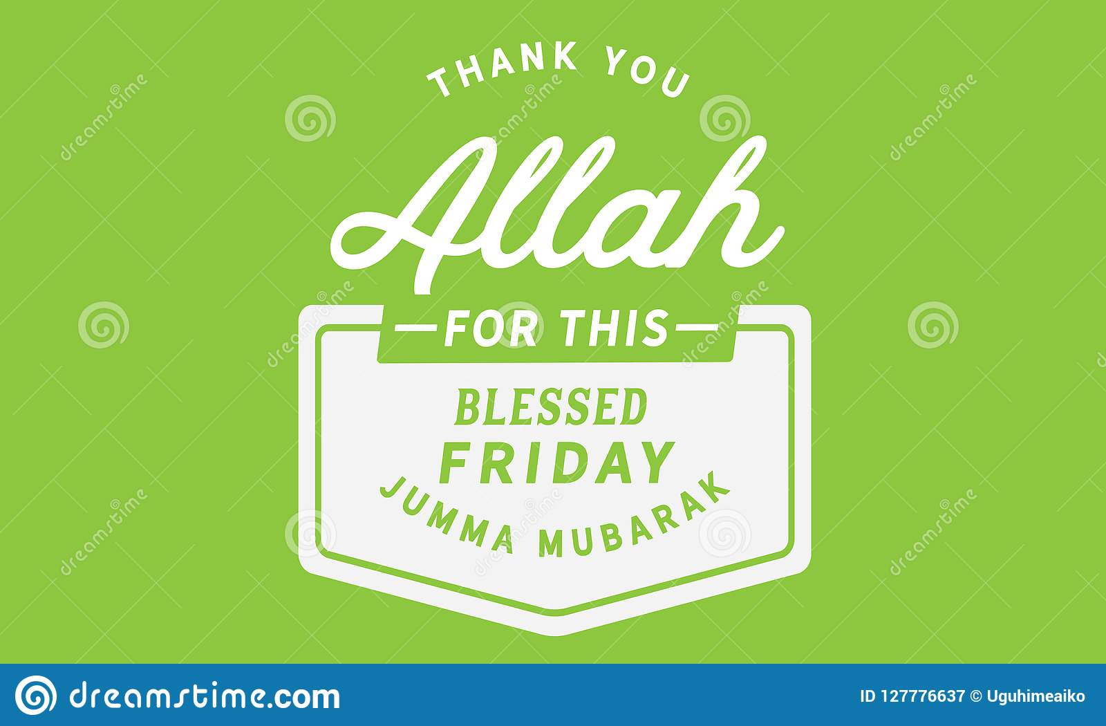 Thank You Allah For This Blessed Friday Jumma Mubarak Stock