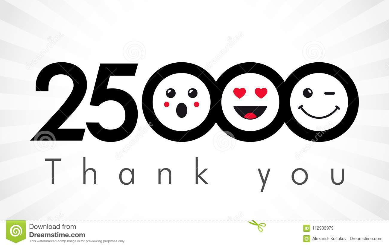 Thank you 25000 followers numbers.