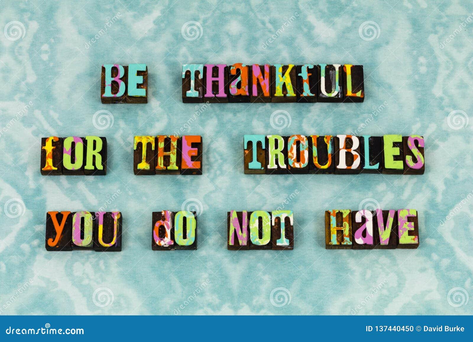 Thankful grateful blessed trouble joy letterpress