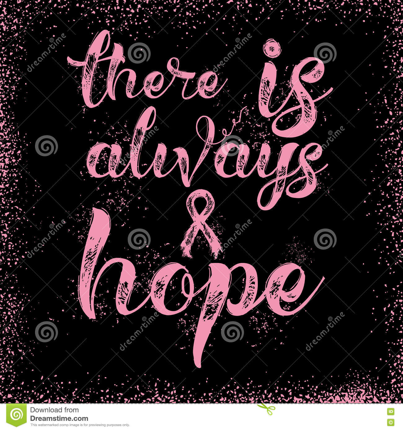 Inspirational Quotes For Cancer Awareness: There Is Always Hope. Inspirational Quote About Breast