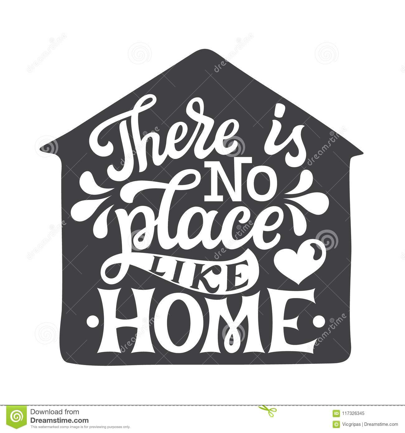 There Is No Place Like Home Inspirational Hand Drawn Lettering Typography Quote For Posters Decor Housewarming Pillows Vector Calligraphy