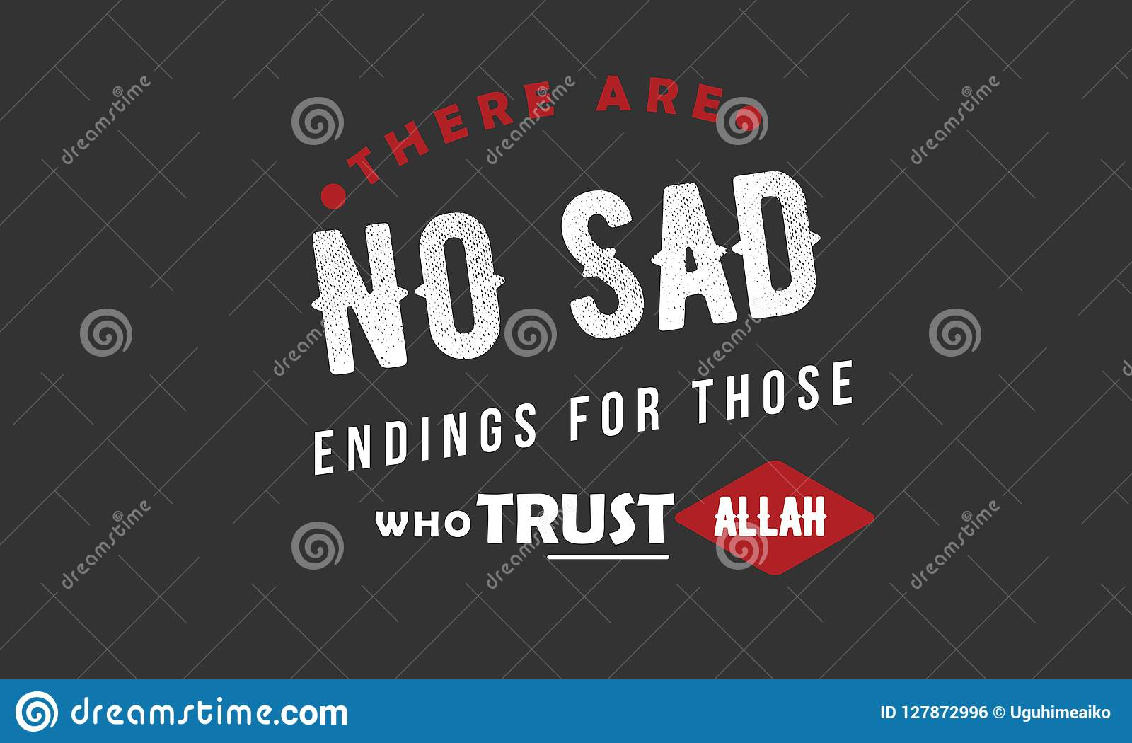 There Are No Sad Ending For Those Who Trust Allah Stock Vector