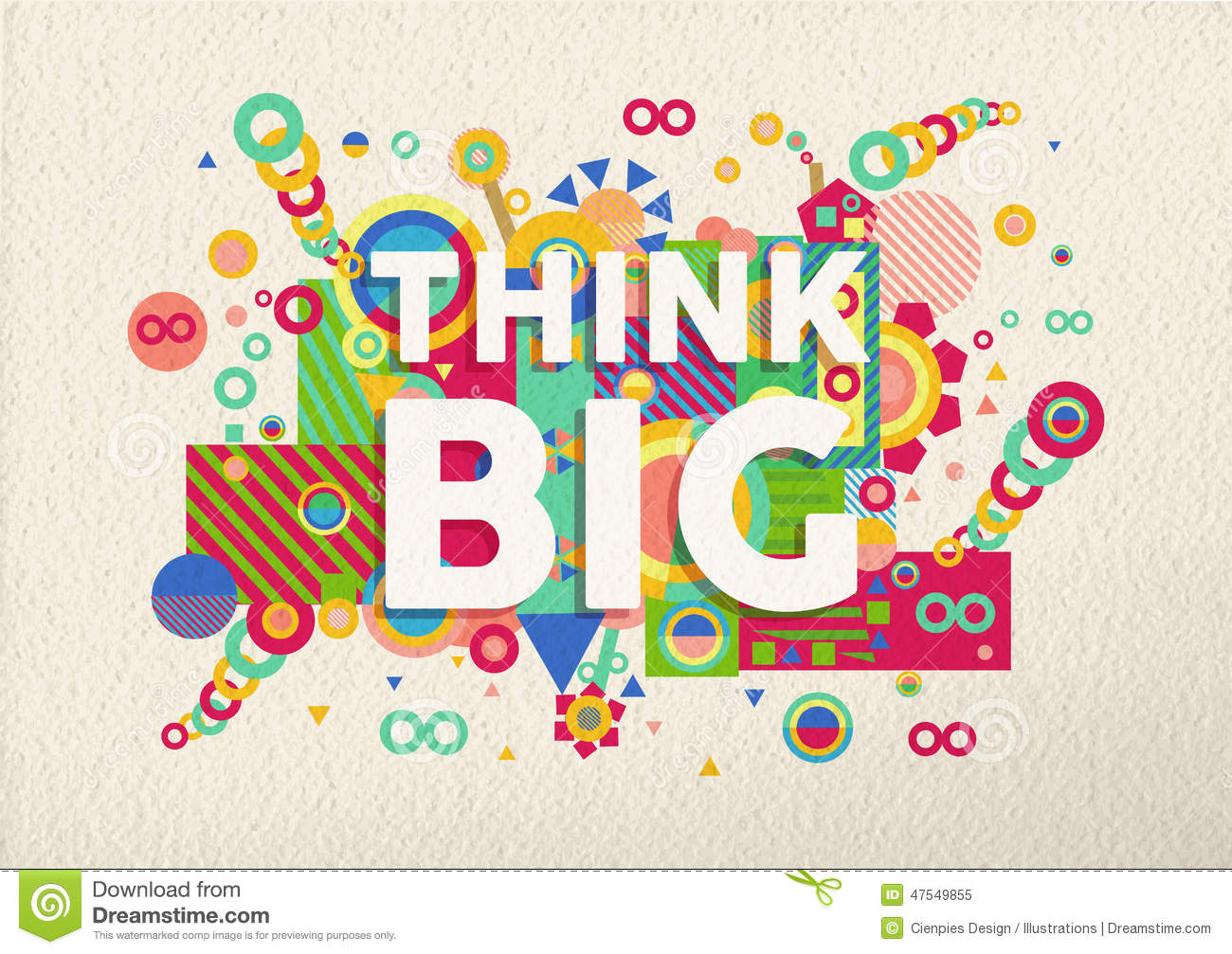Think big colorful typography poster. Inspirational motivation quote ...