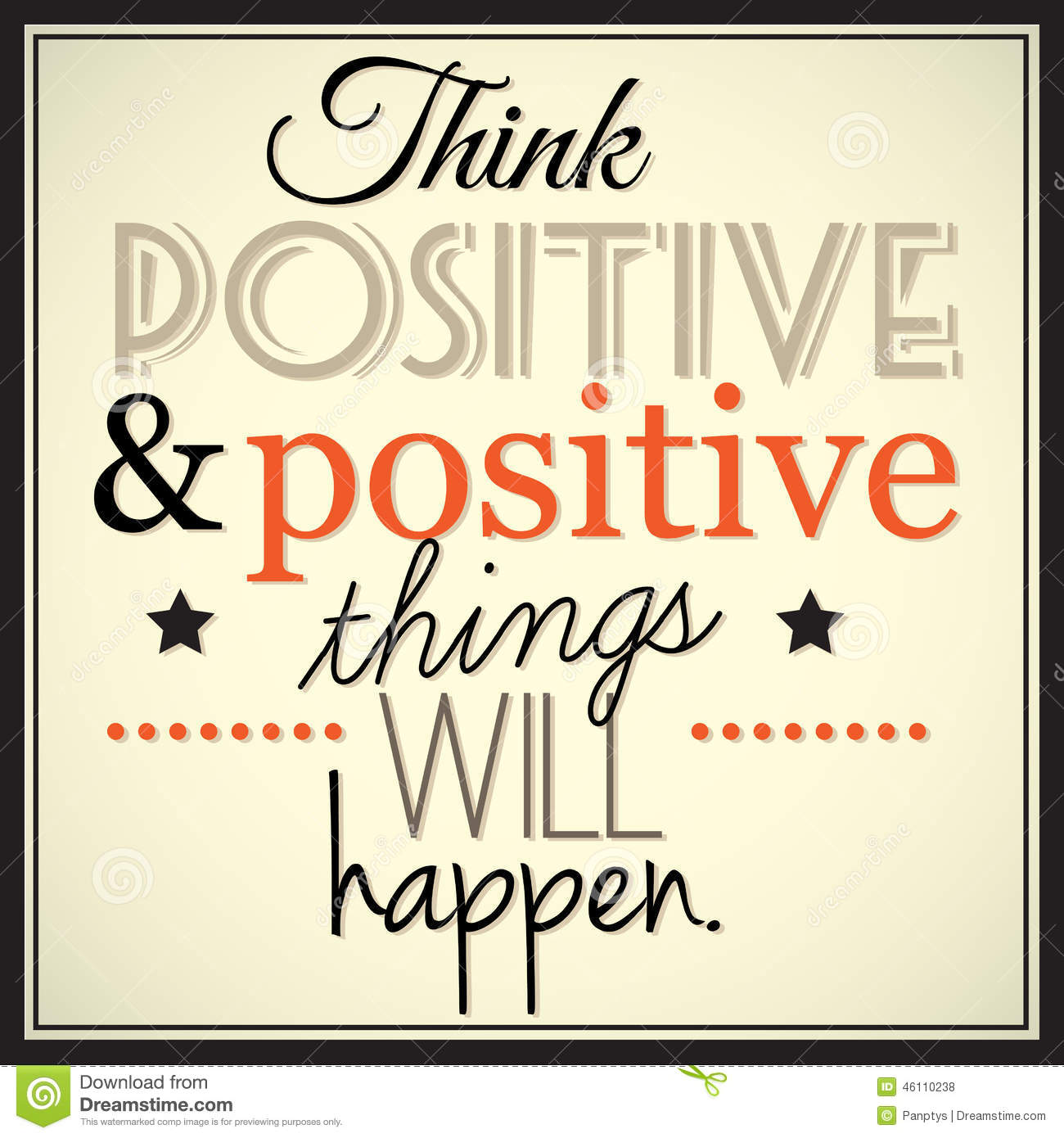Think Positive And Positive Thingd Will Happen Stock Vector