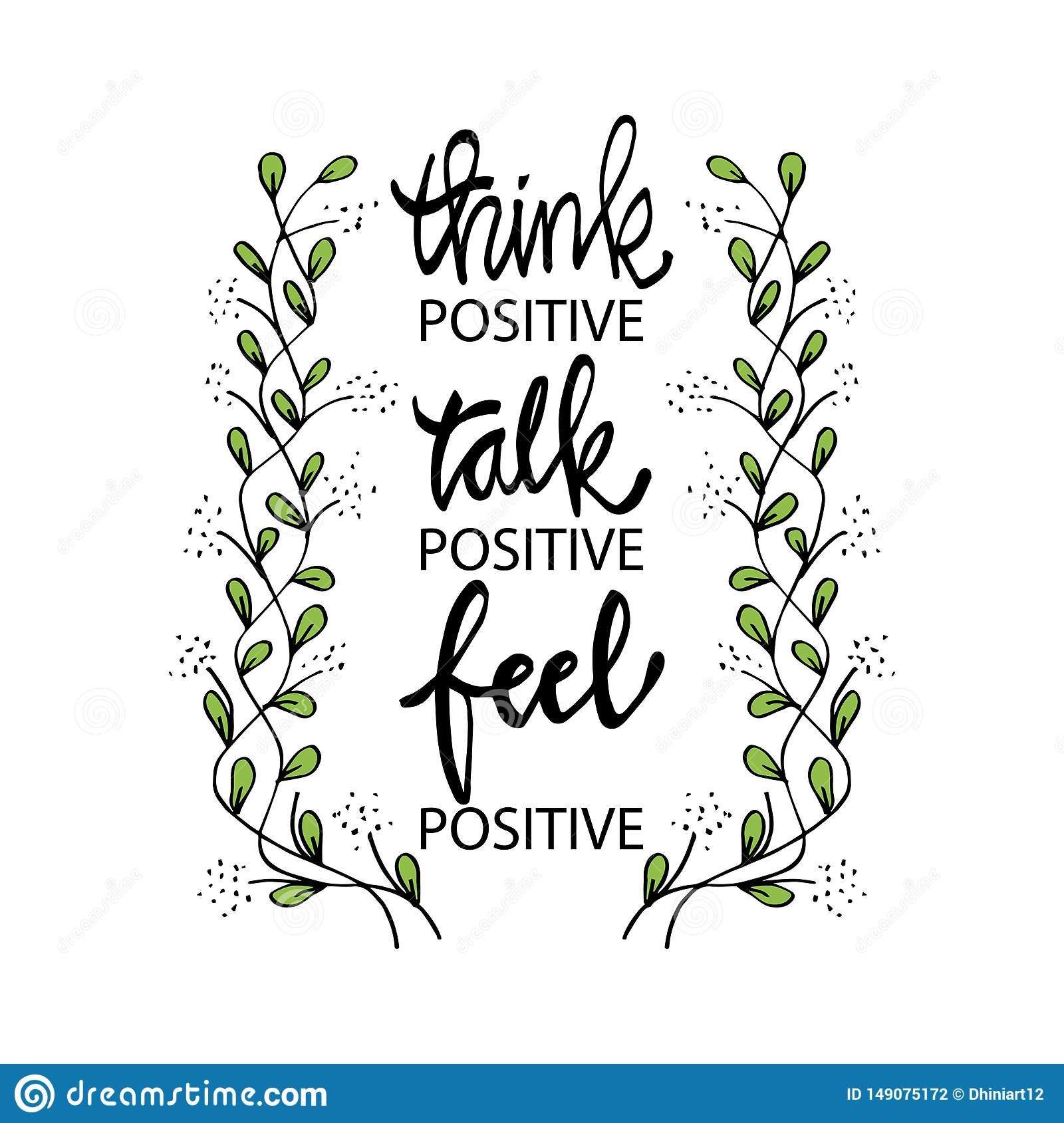Think Positive Talk Positive Feel Positive. Stock Vector ...