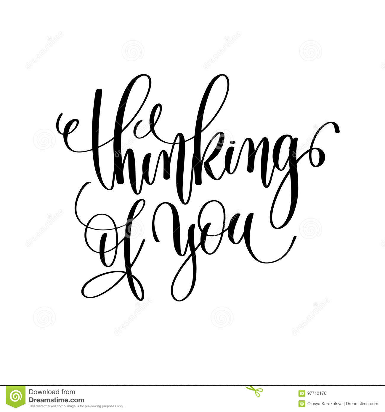 Thinking Of You Black And White Hand Lettering Inscription Stock