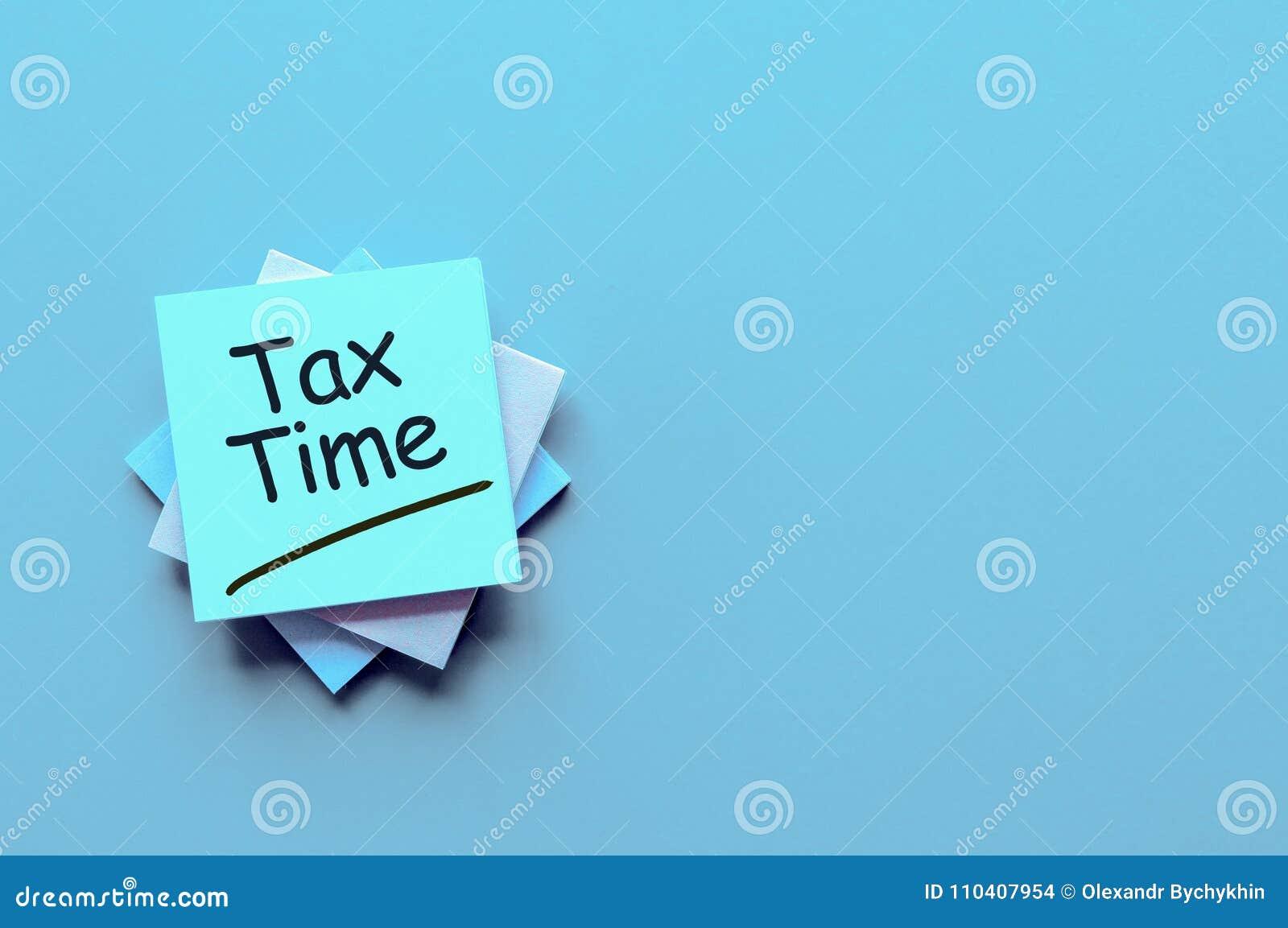 Tiempo Del Impuesto - Mensaje En Un Escritorio De Oficina Con El ...