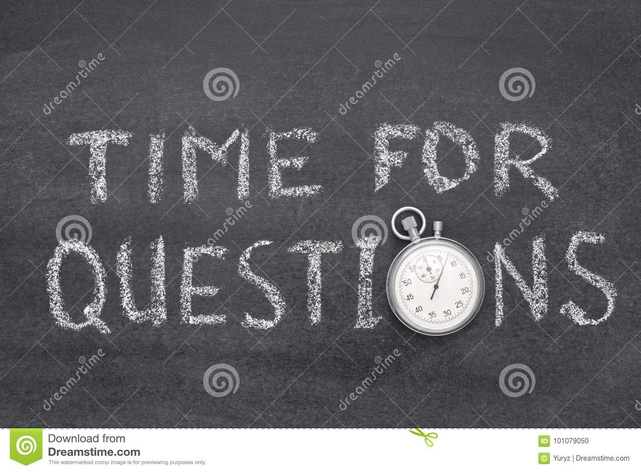 Time for questions watch