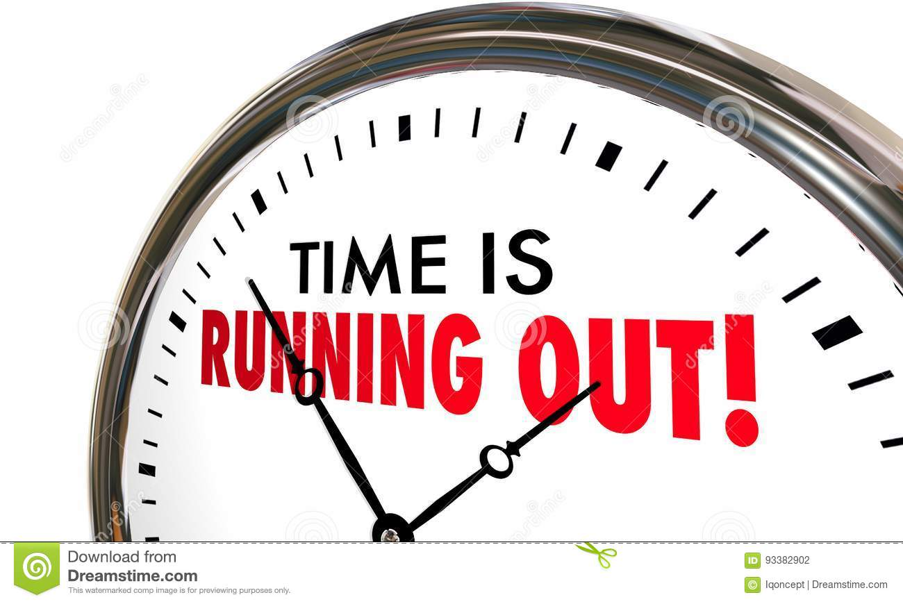 Time is Running Out Clock Deadline Ending Soon