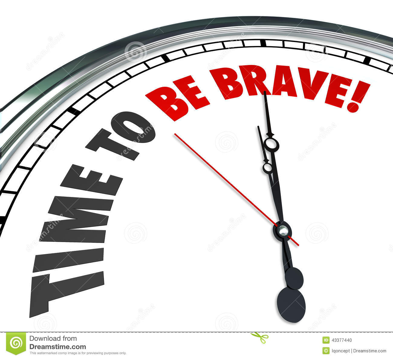 Time To Be Brave Words Clock Courage Bold Fearless Action ...