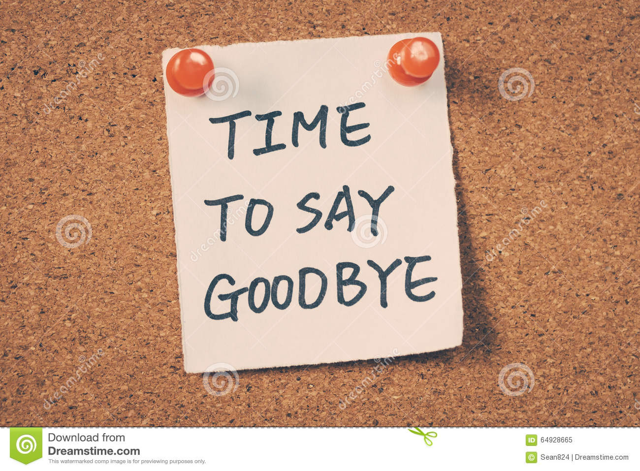 Time to say goodbye message pin on bulletin board.