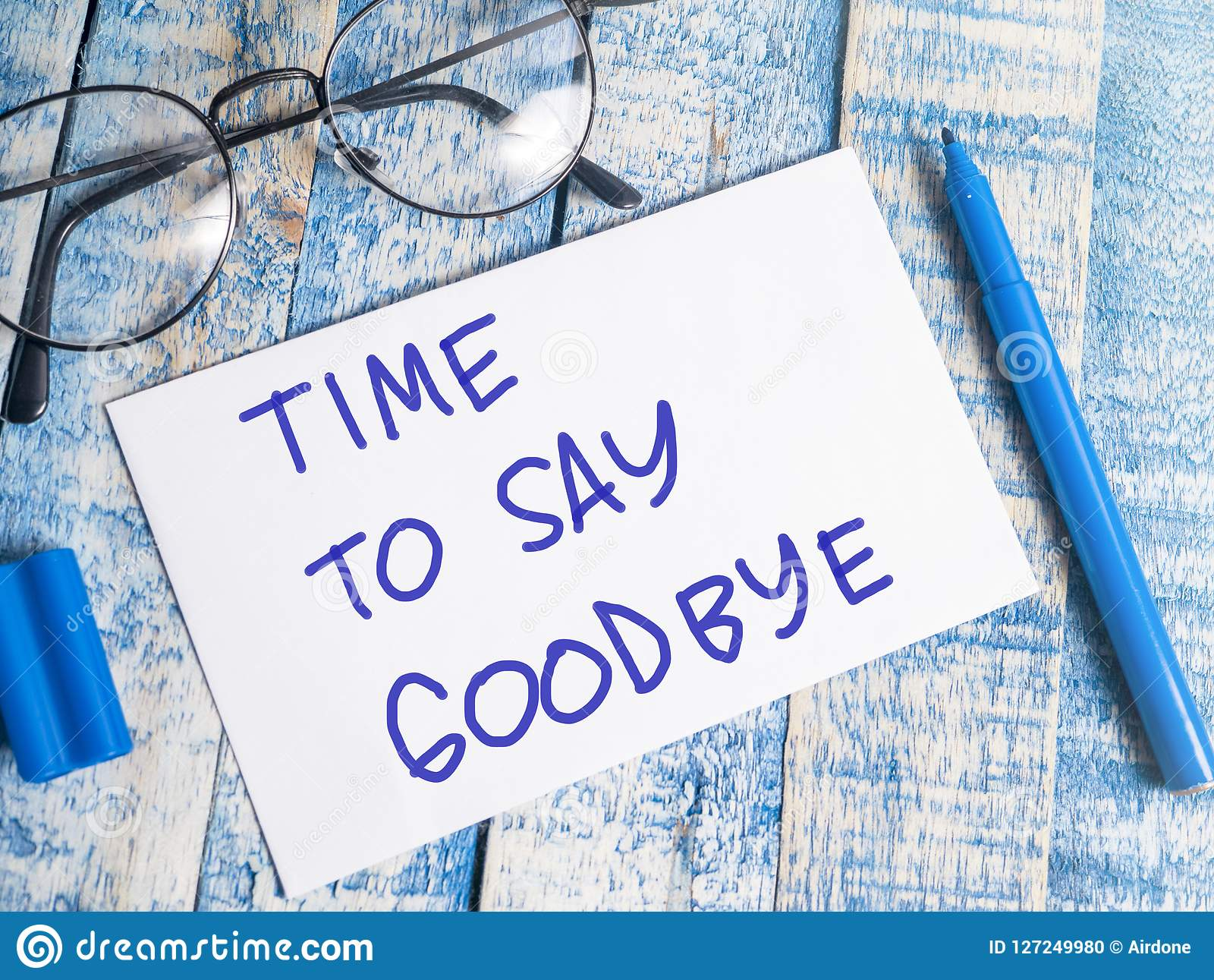 Time To Say Goodbye Motivational Words Quotes Concept Stock Photo