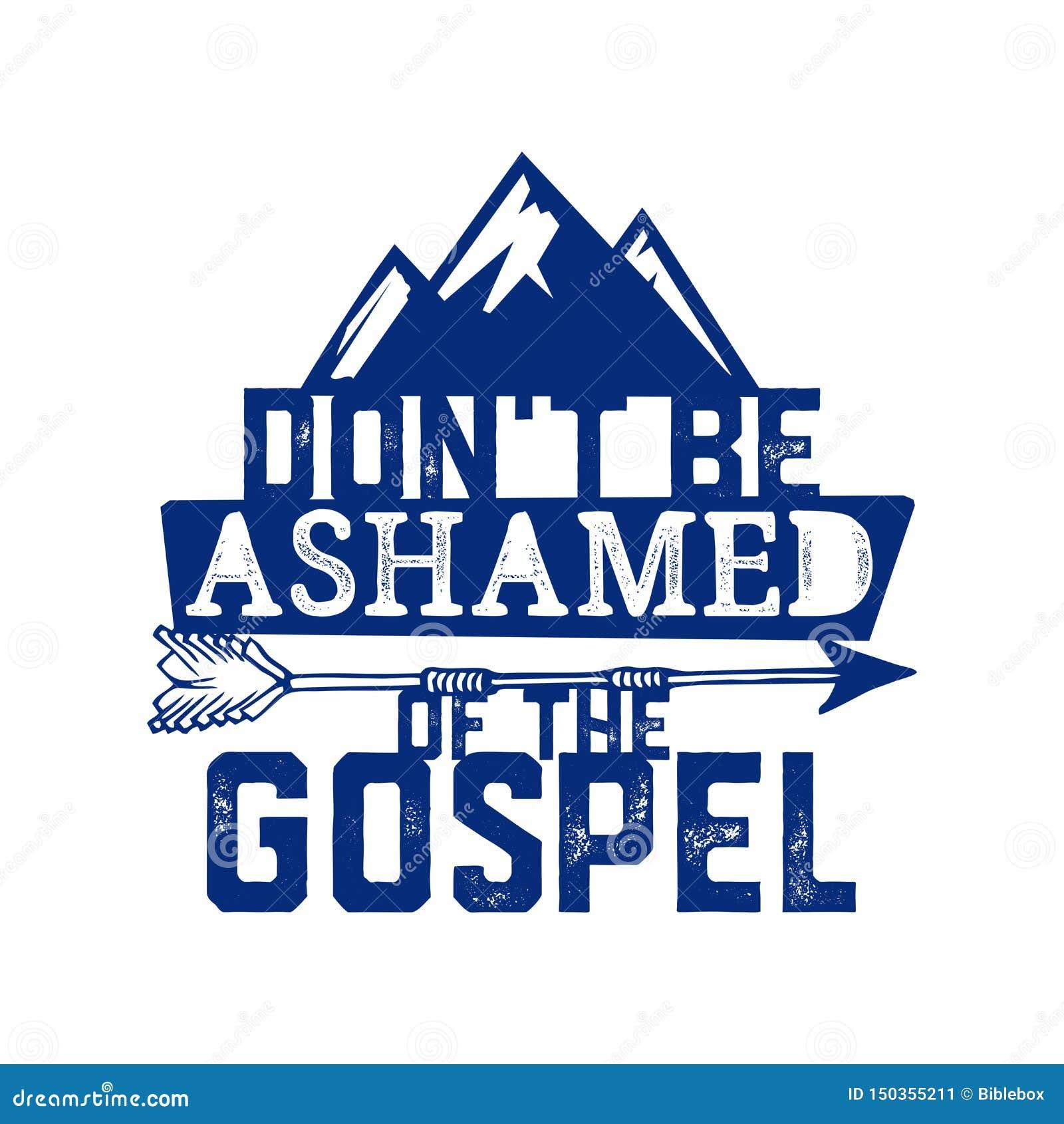 Tipografía, letras y ejemplo cristianos No esté avergonzado del evangelio