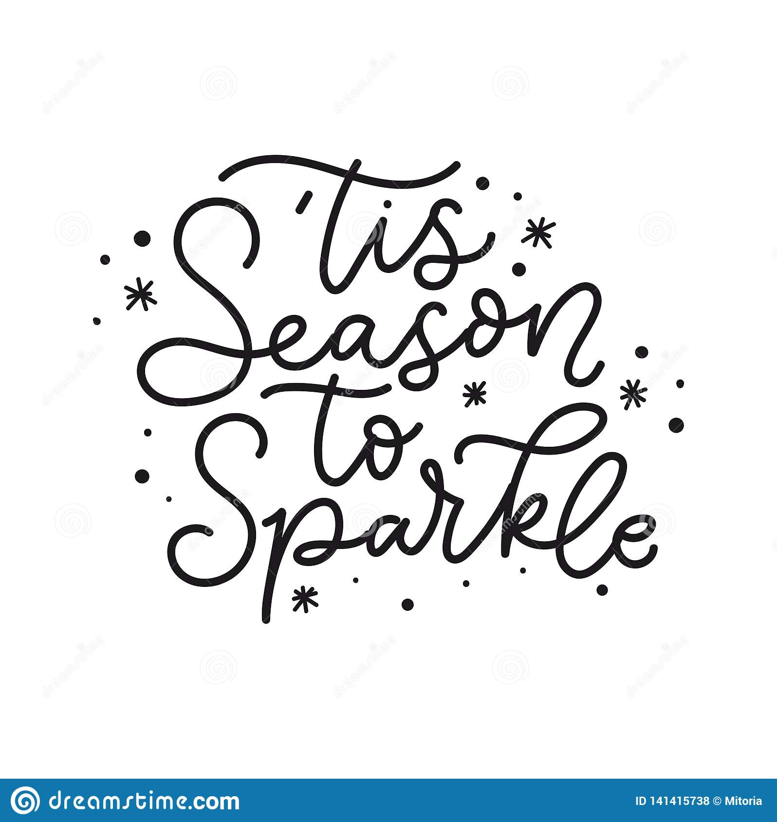 Tis Season To Sparkle Holiday Card Inspirational Christmas Lettering Quote With Doodles Vector Illustration Stock Vector Illustration Of Celebration Cute 141415738