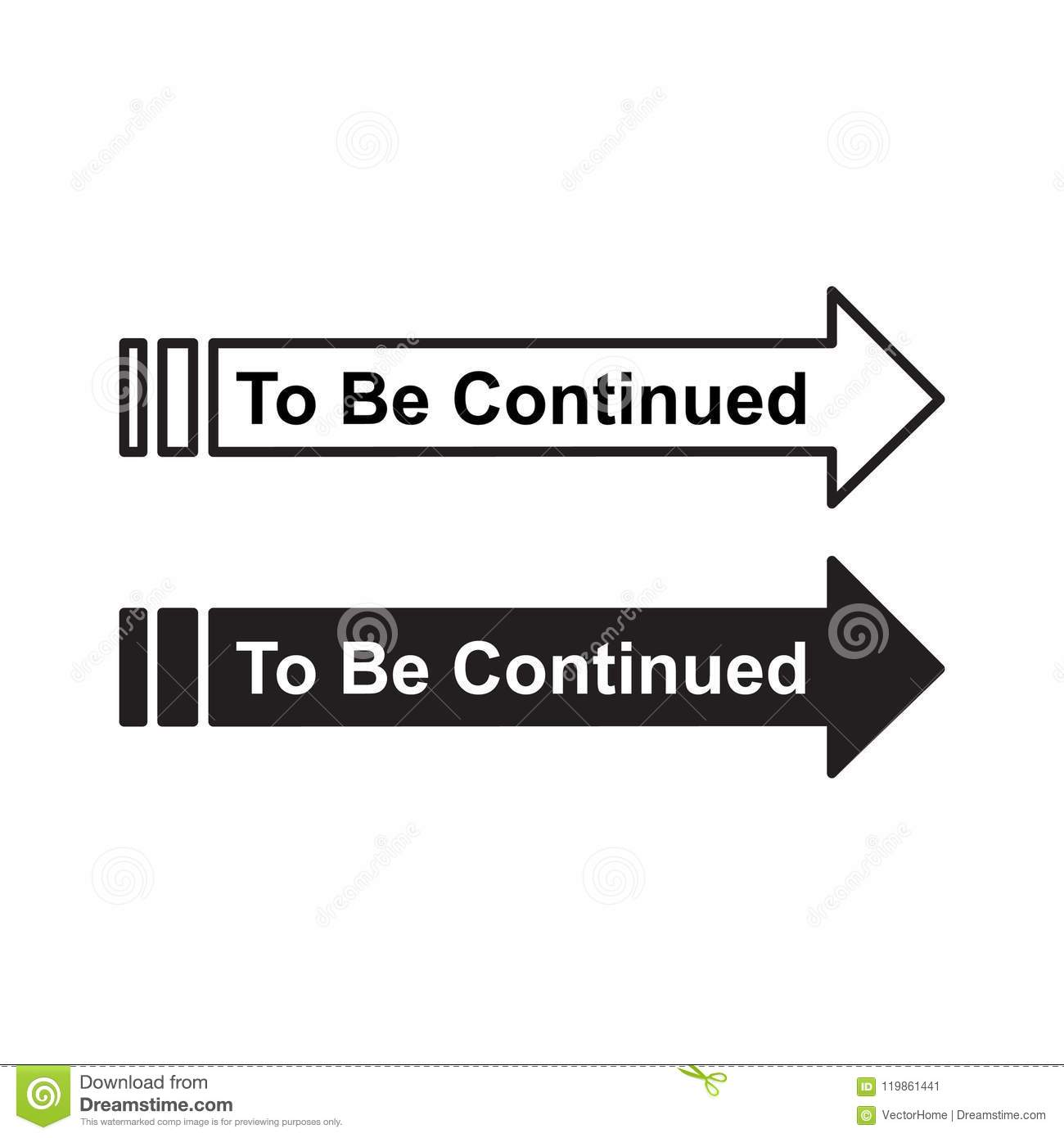 To Be Continued Vector Illustration Stock Vector Illustration Of