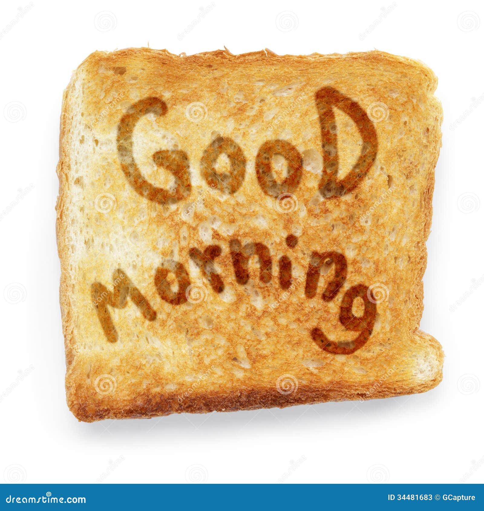 Toastbrot wünscht guten Morgen