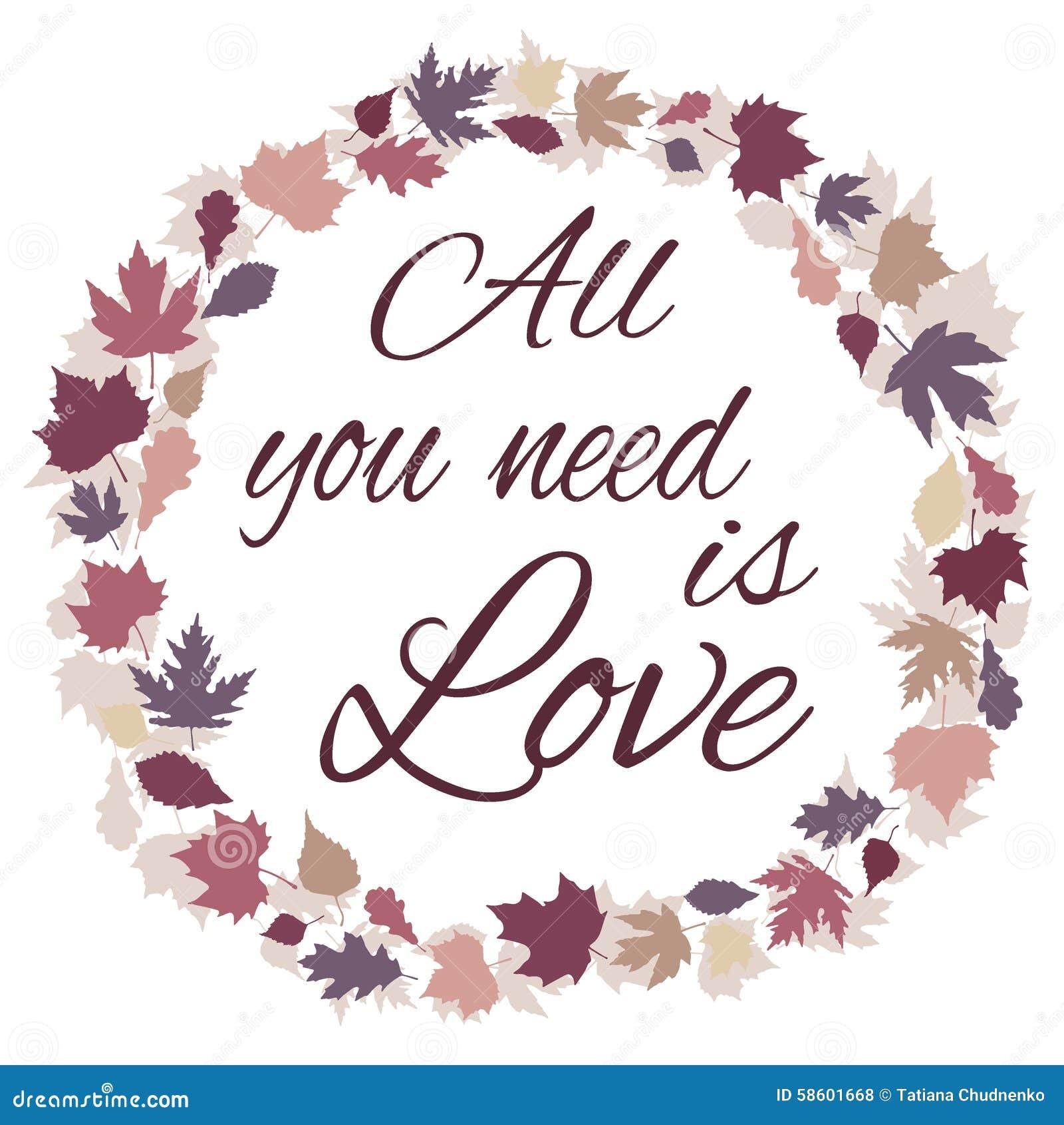 Toda Lo Que Usted Necesita Es Frase Del Amor Capitulo Con Las Hojas