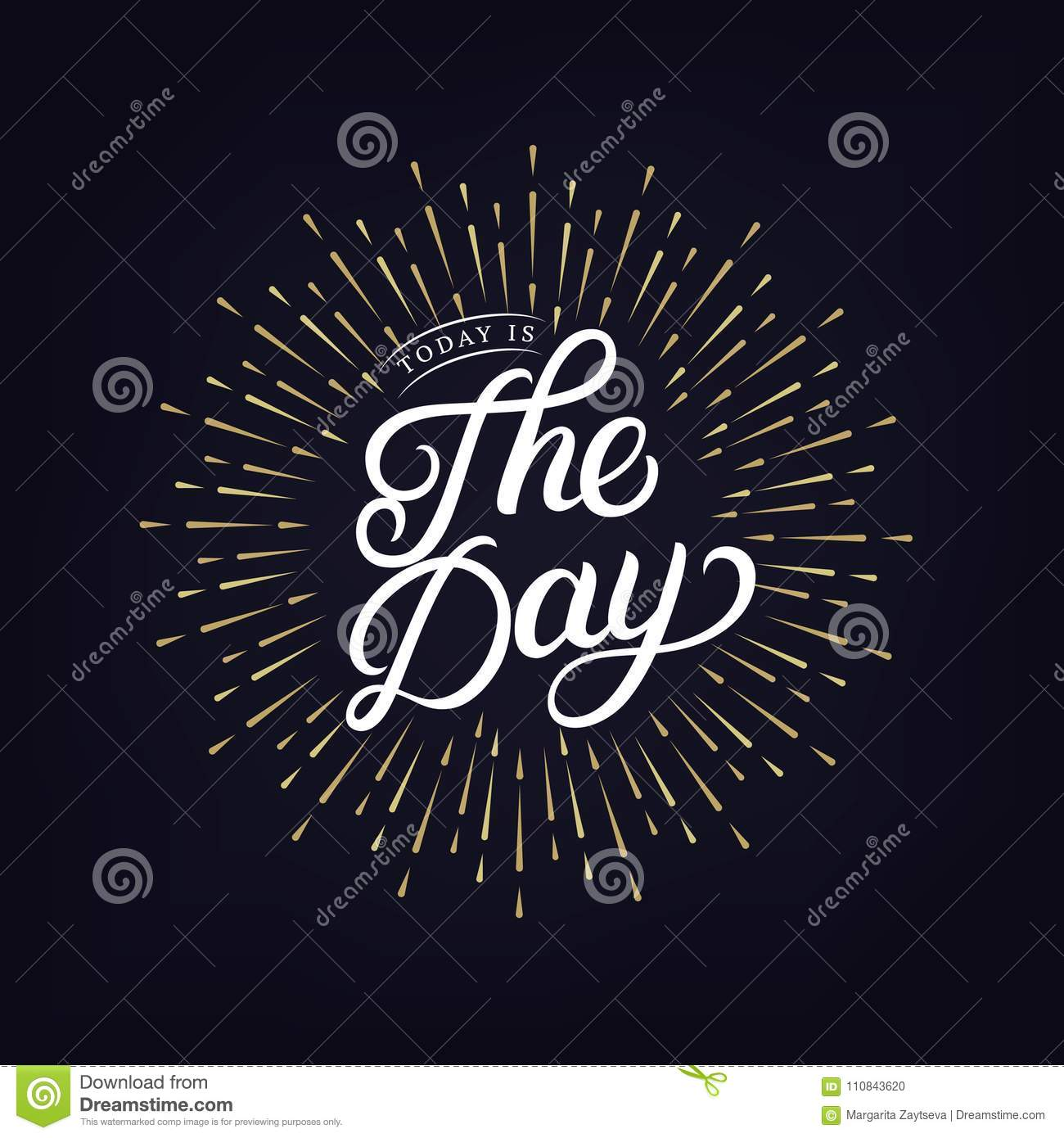 Today Is The Day Hand Written Lettering Text Stock Vector