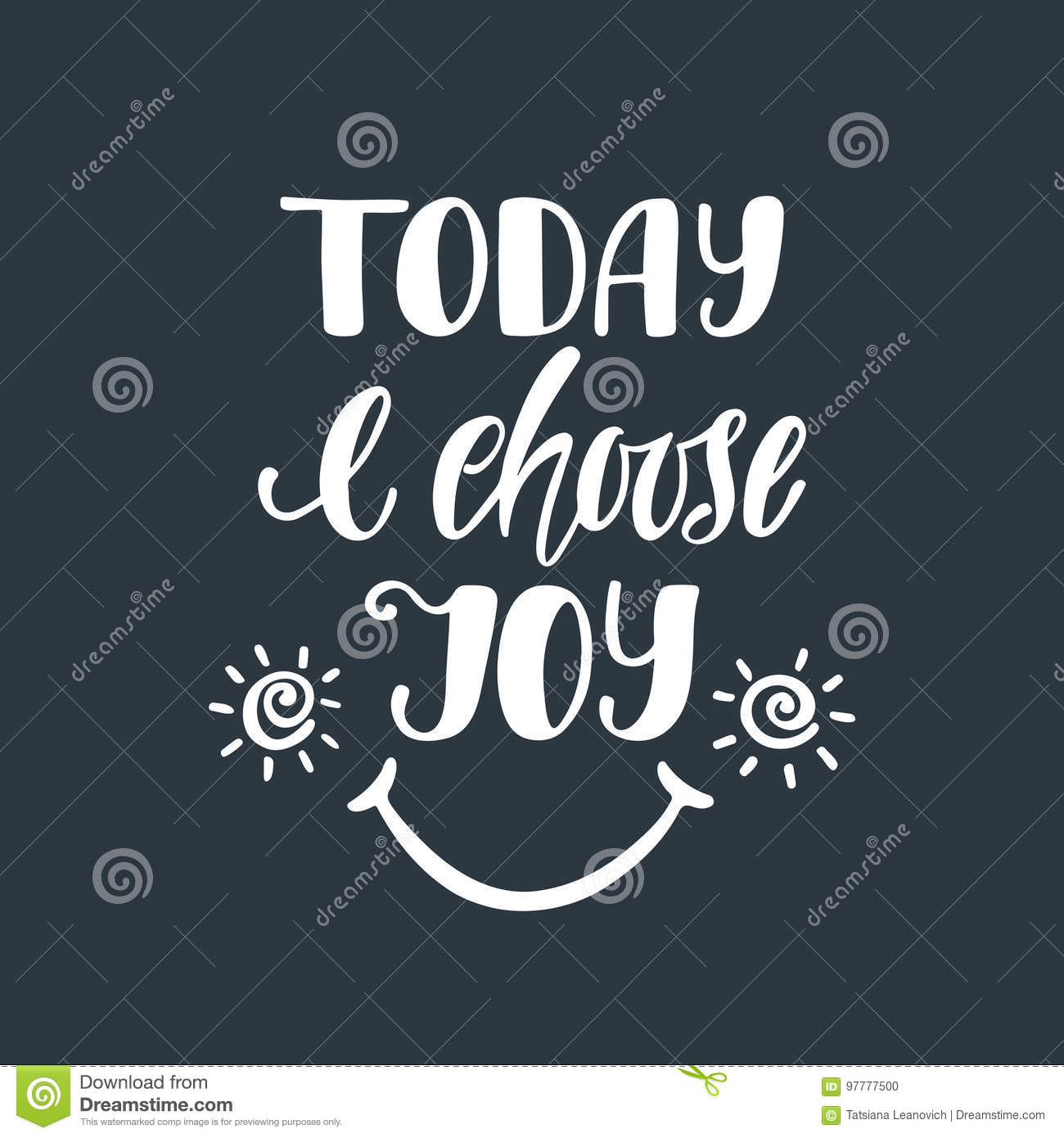 Quote For Today About Happiness Today I Choose Joyinspirational Quote Stock Illustration  Image