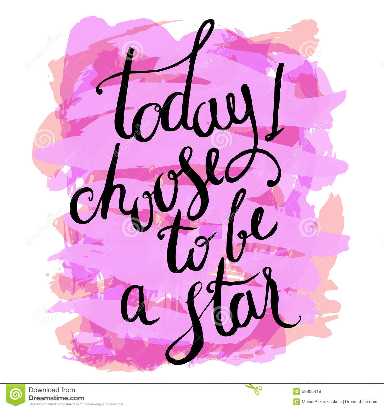 Today I Choose To Be A Star Stock Vector Illustration Of