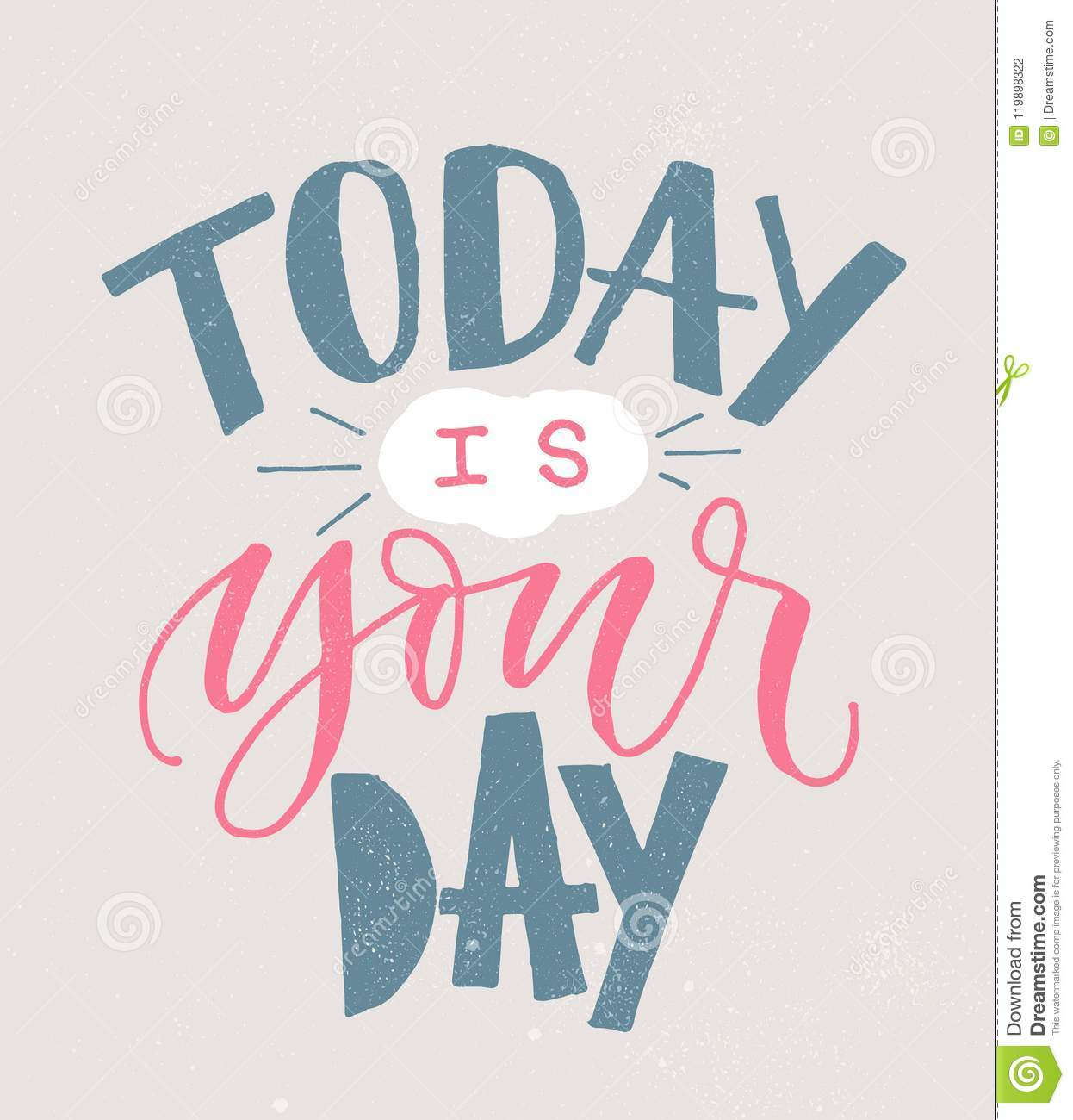 Today Is Your Day Hand Written Lettering Modern Poster Brush Pen