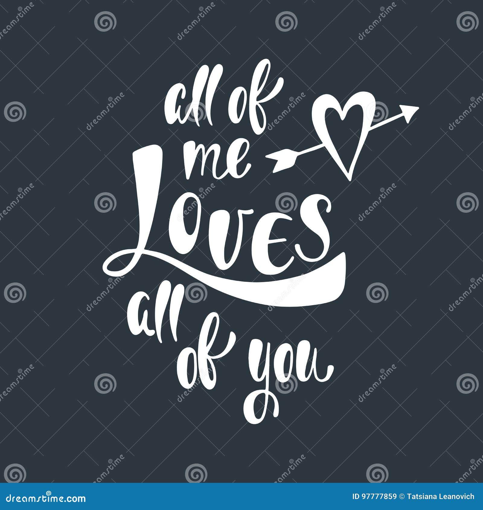 Todo O Mim Amores Você Frase Escrita à Mão Romântica