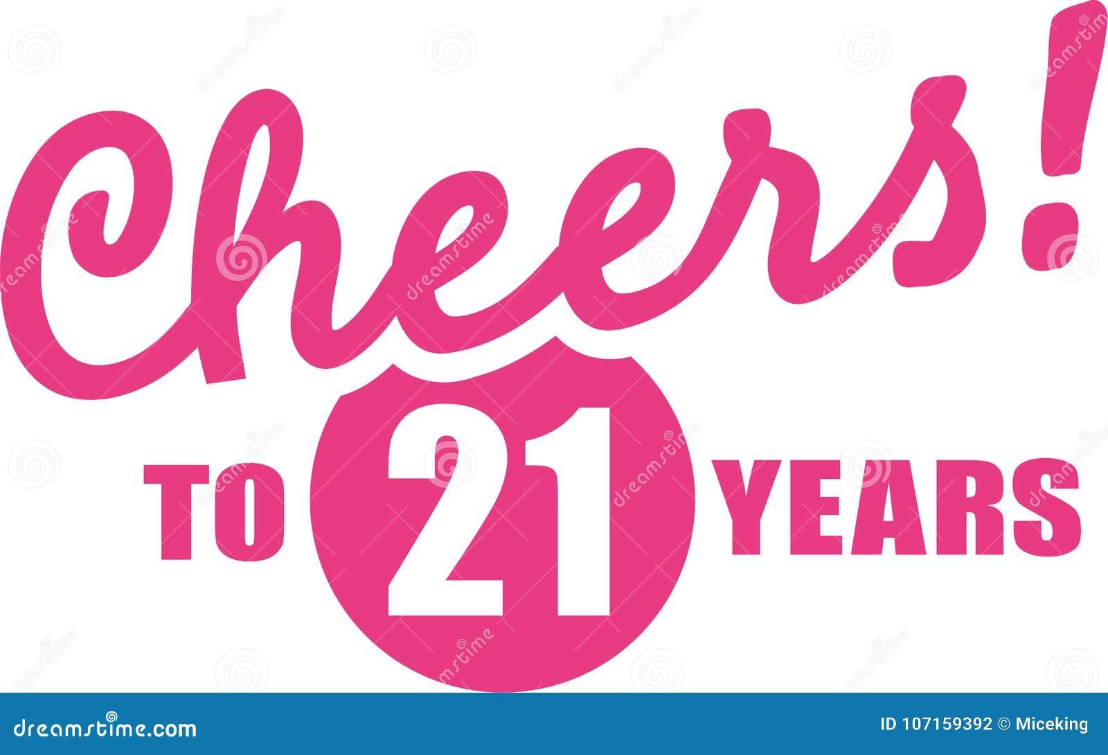 verjaardag 21 jaar Toejuichingen Aan 21 Jaar   21ste Verjaardag Vector Illustratie  verjaardag 21 jaar