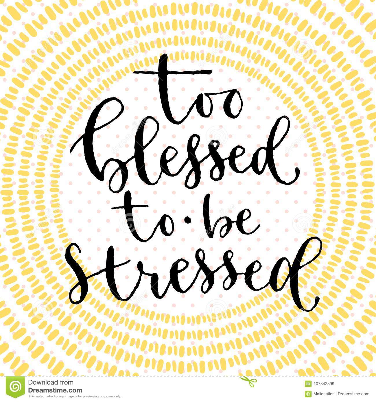 too blessed to be stressed handwritten greeting card design