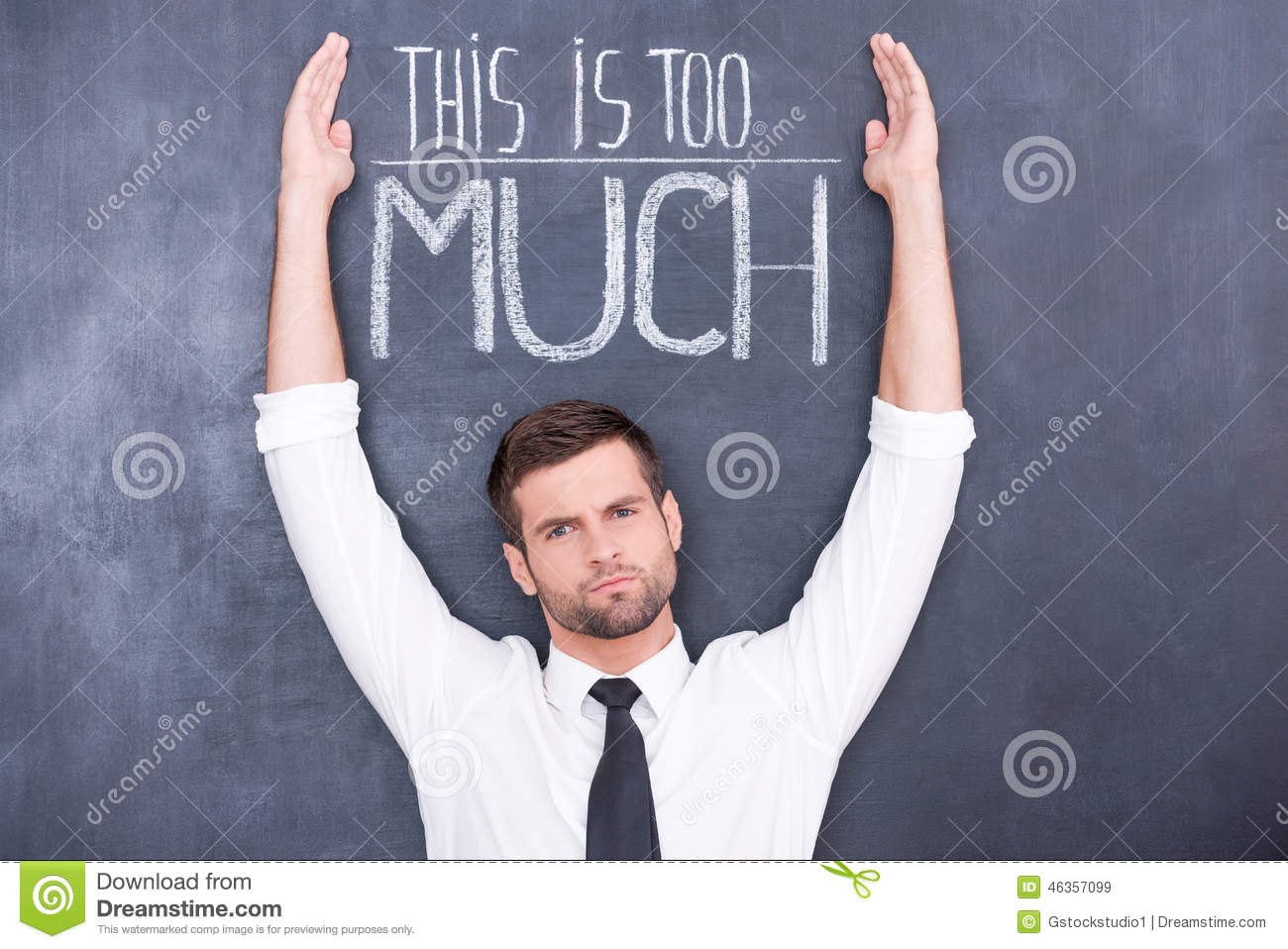 This Is Too Much For Me. Stock Image. Image Of Chalkboard