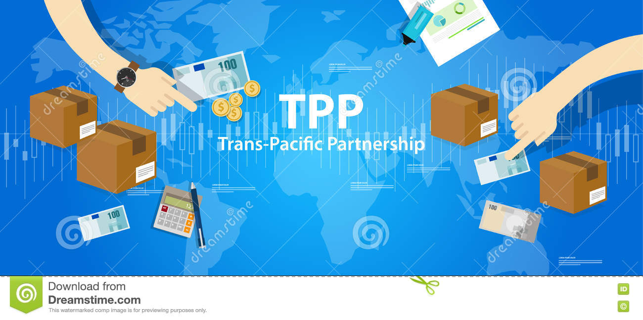 Tpp Trans Pacific Partnership Agreement Free Market Trade
