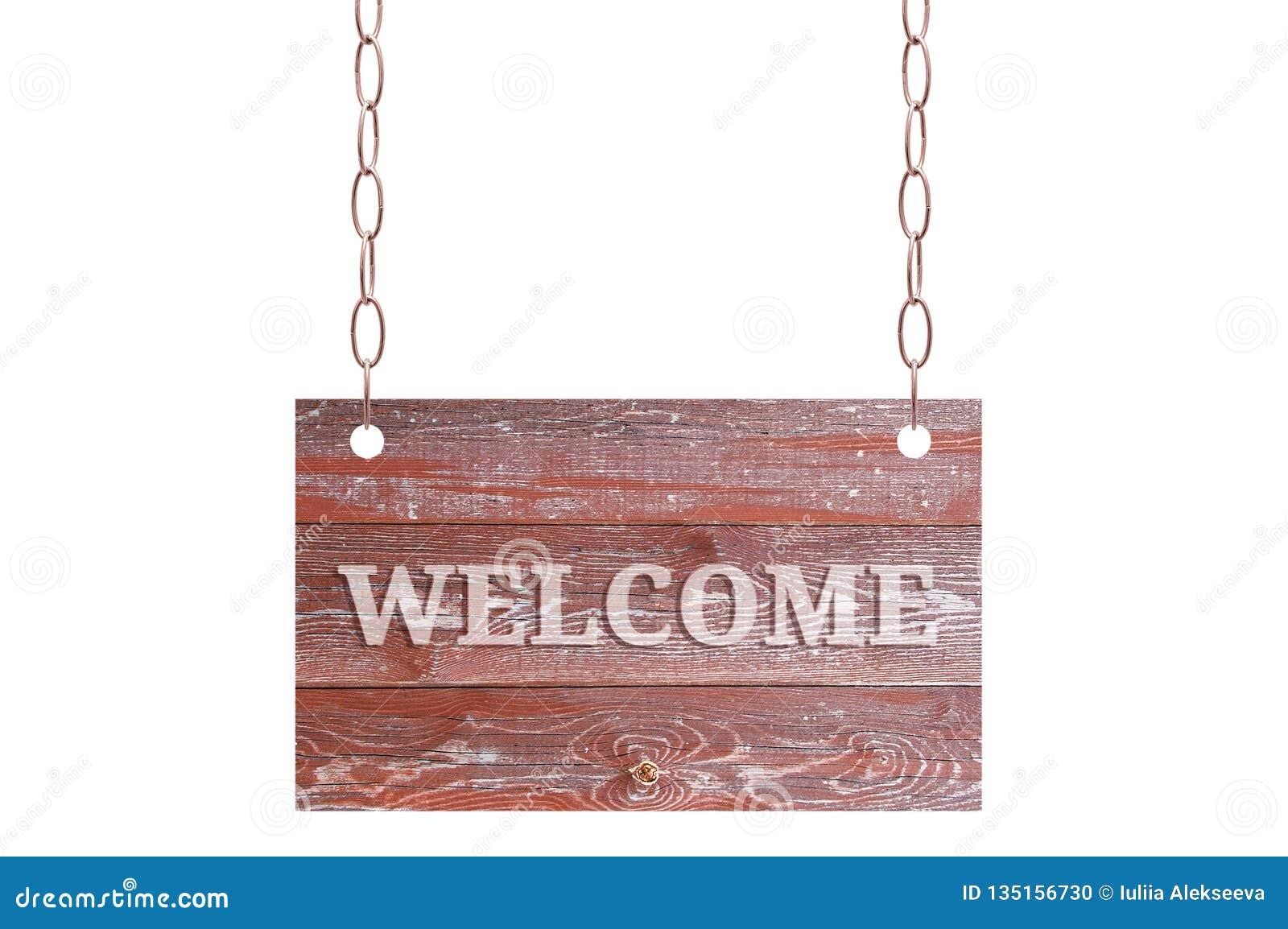 Träplatta av slitna bruna brädehängningar på en metallkedja Vit isolat med det välkomna tecknet