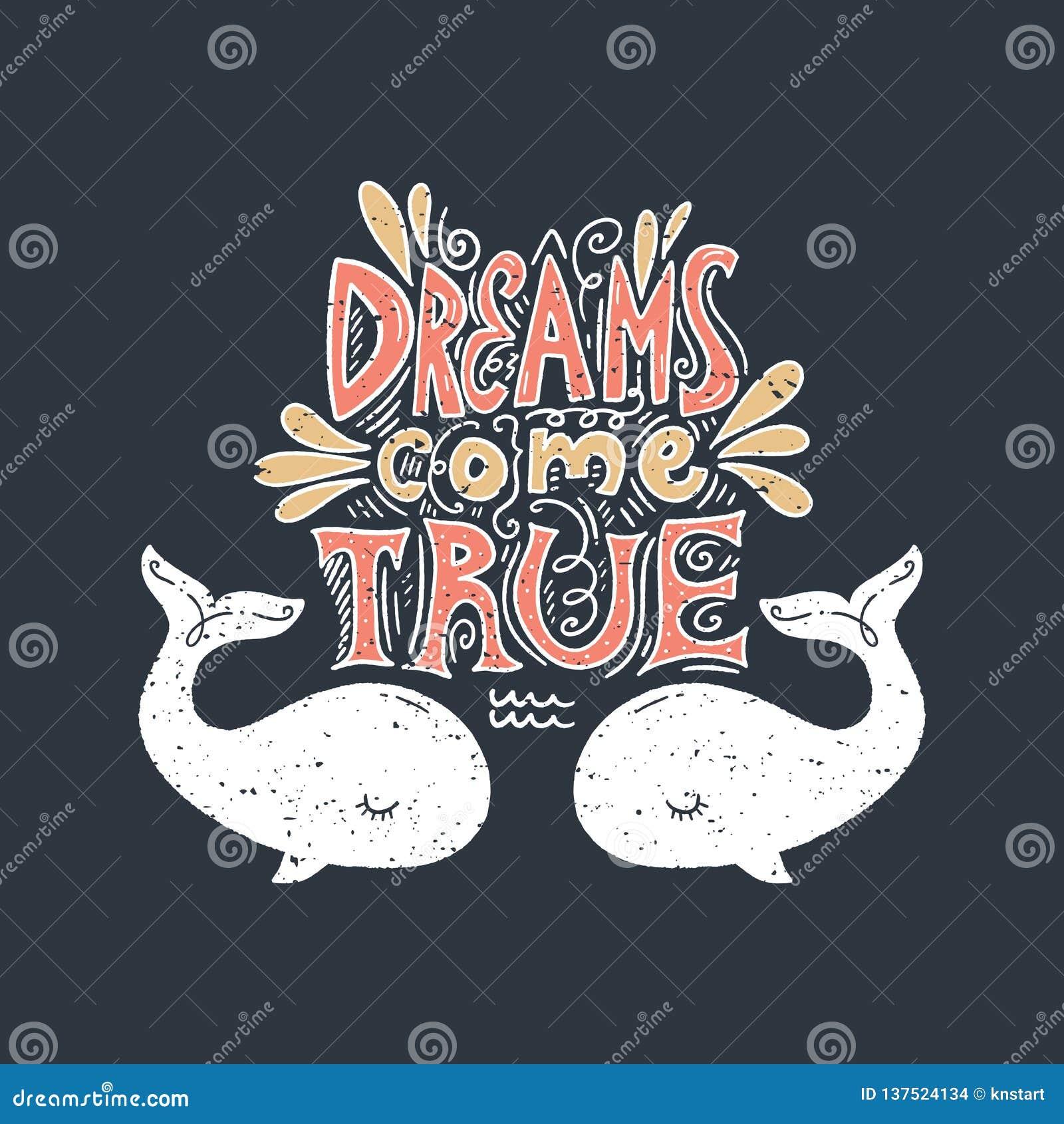 Träume gehen Text und Wale in Erfüllung Sommerbeschriftung Auch im corel abgehobenen Betrag